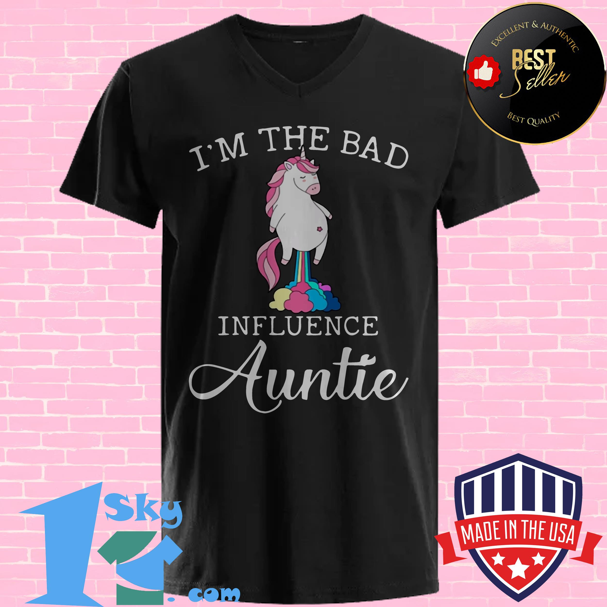 im the bad influence auntie fart unicorn v neck - I'm The Bad Influence Auntie Fart Unicorn shirt