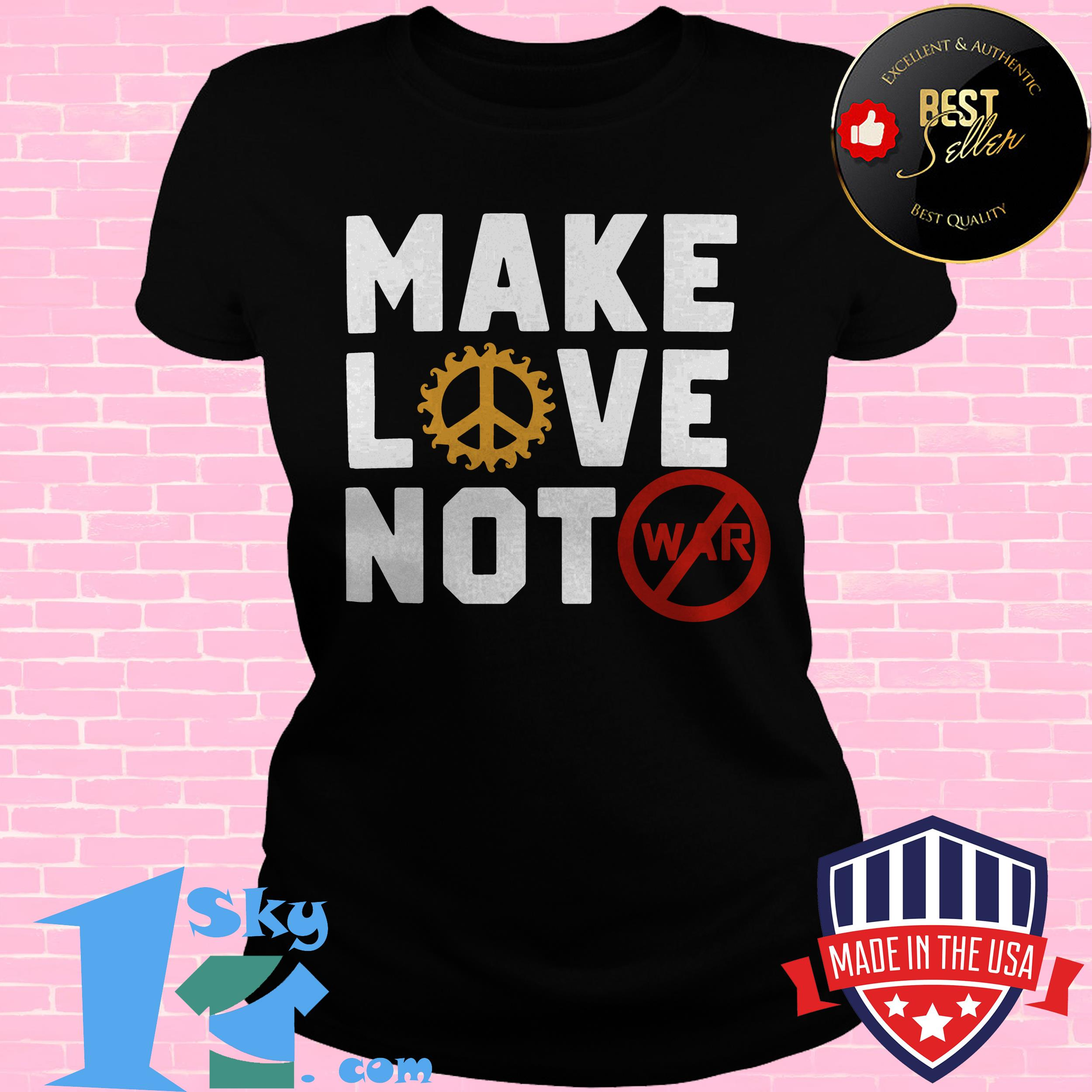 make love not war namast gift for hippie 70s ladies tee - Make Love Not War Namast Gift for Hippie 70s shirt