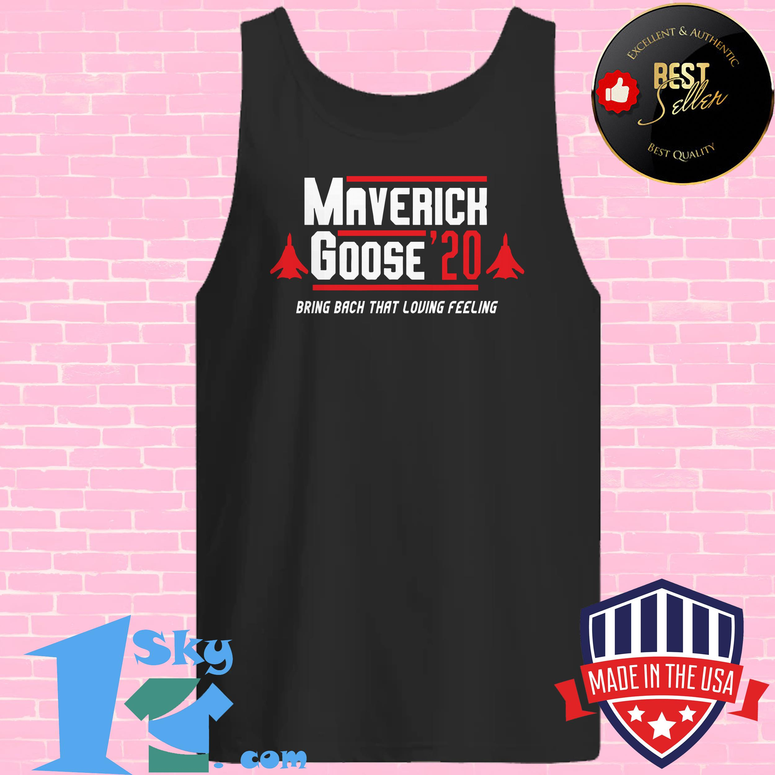 maverick goose 20 bring back that loving feeling tank top 1 - Maverick Goose 20 Bring Back That Loving Feeling Shirt