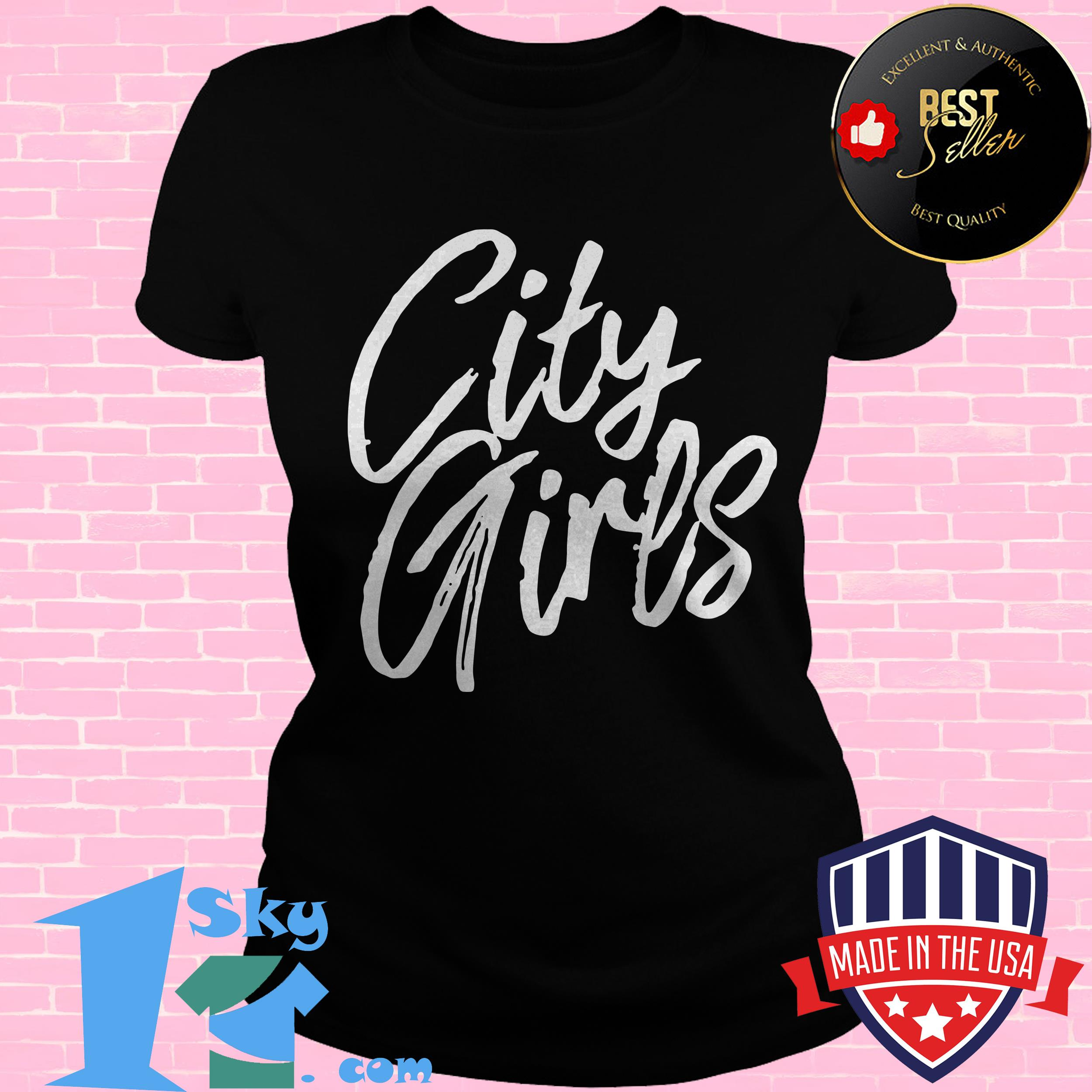 official city girls sorella ladies tee - Official City Girls Sorella Shirt