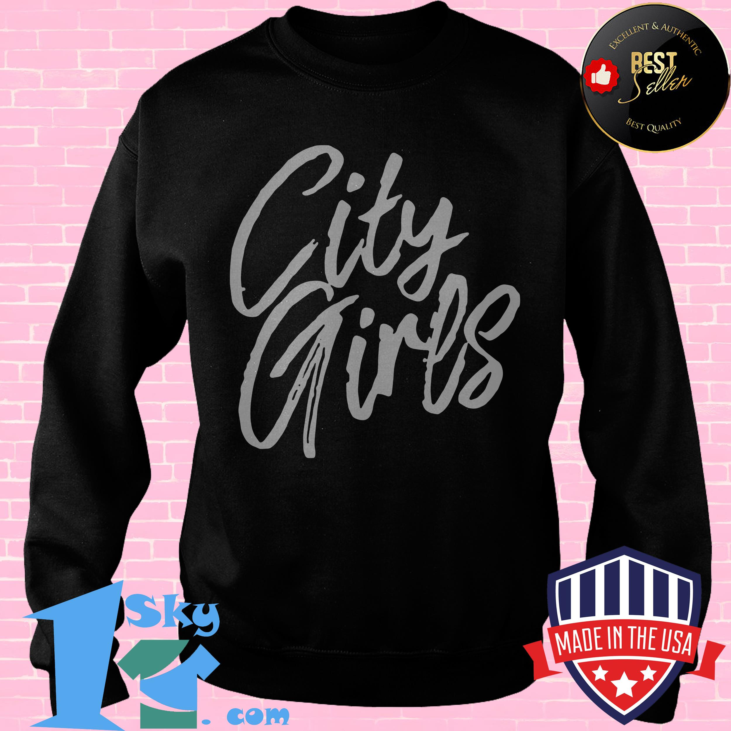 official city girls sorella sweatshirt - Official City Girls Sorella Shirt