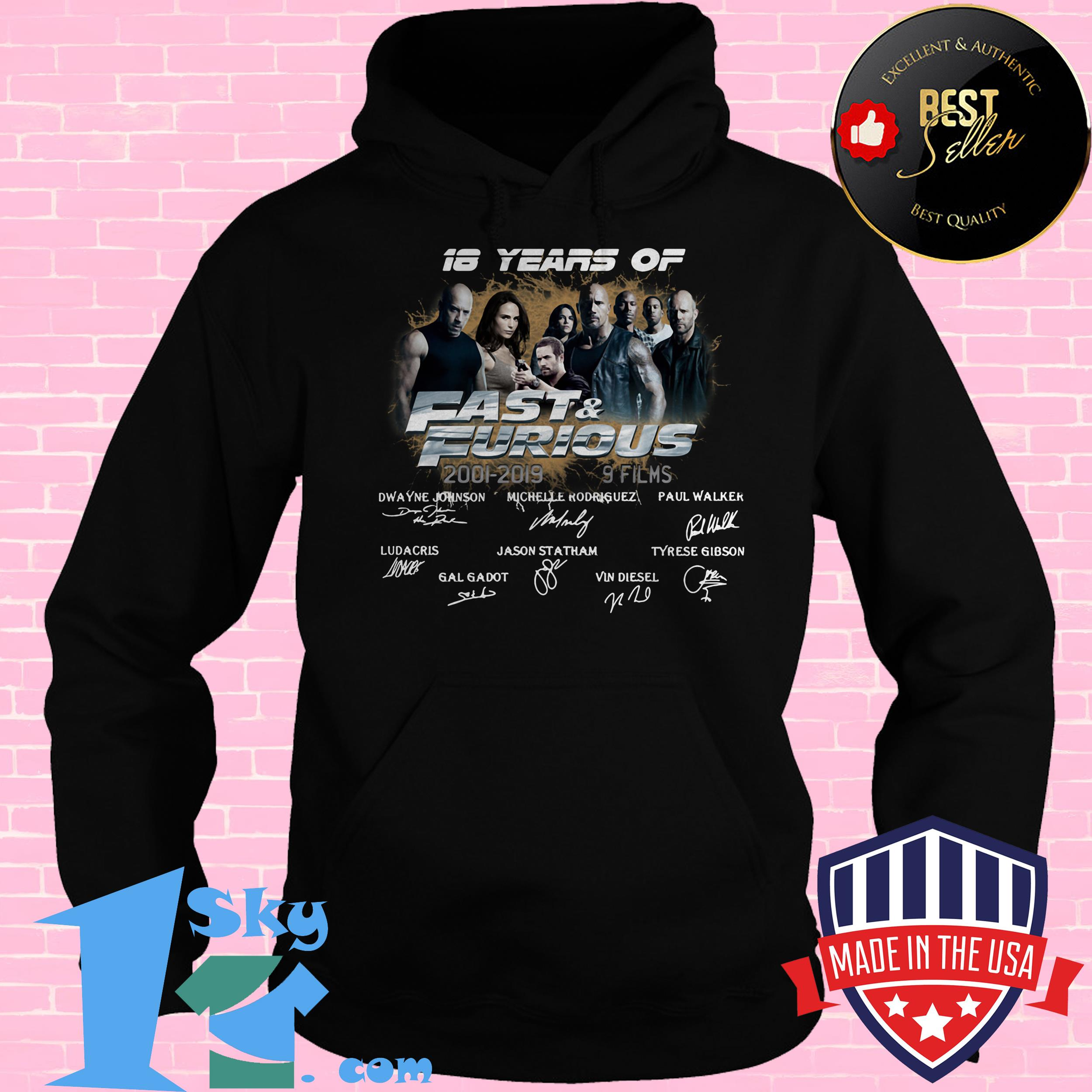 18 years of fast furious 2001 2019 8 films signature hoodie - 18 Years Of Fast & Furious 2001-2019 8 Films Signature shirt