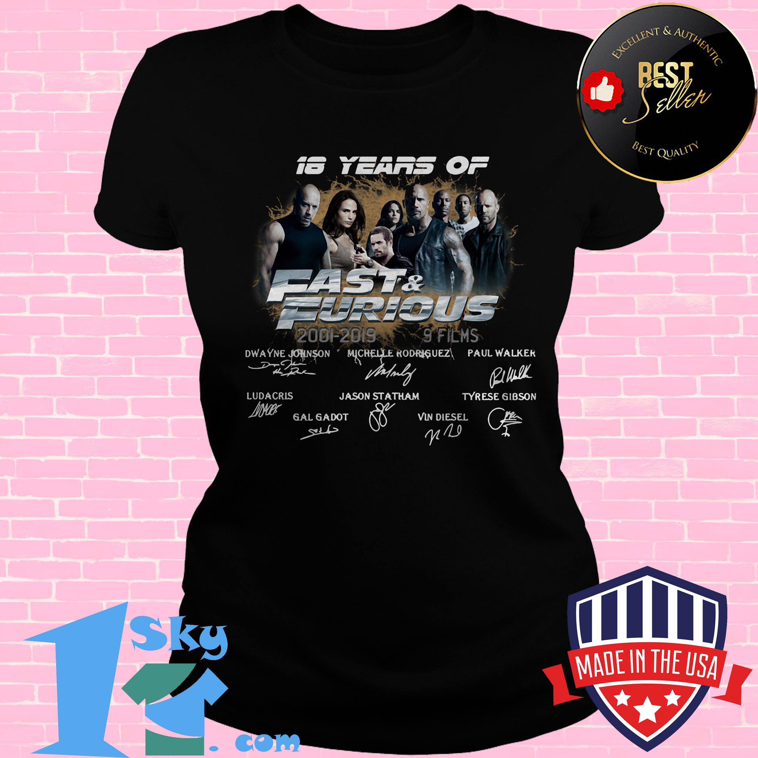 18 years of fast furious 2001 2019 8 films signature ladies tee - 18 Years Of Fast & Furious 2001-2019 8 Films Signature shirt