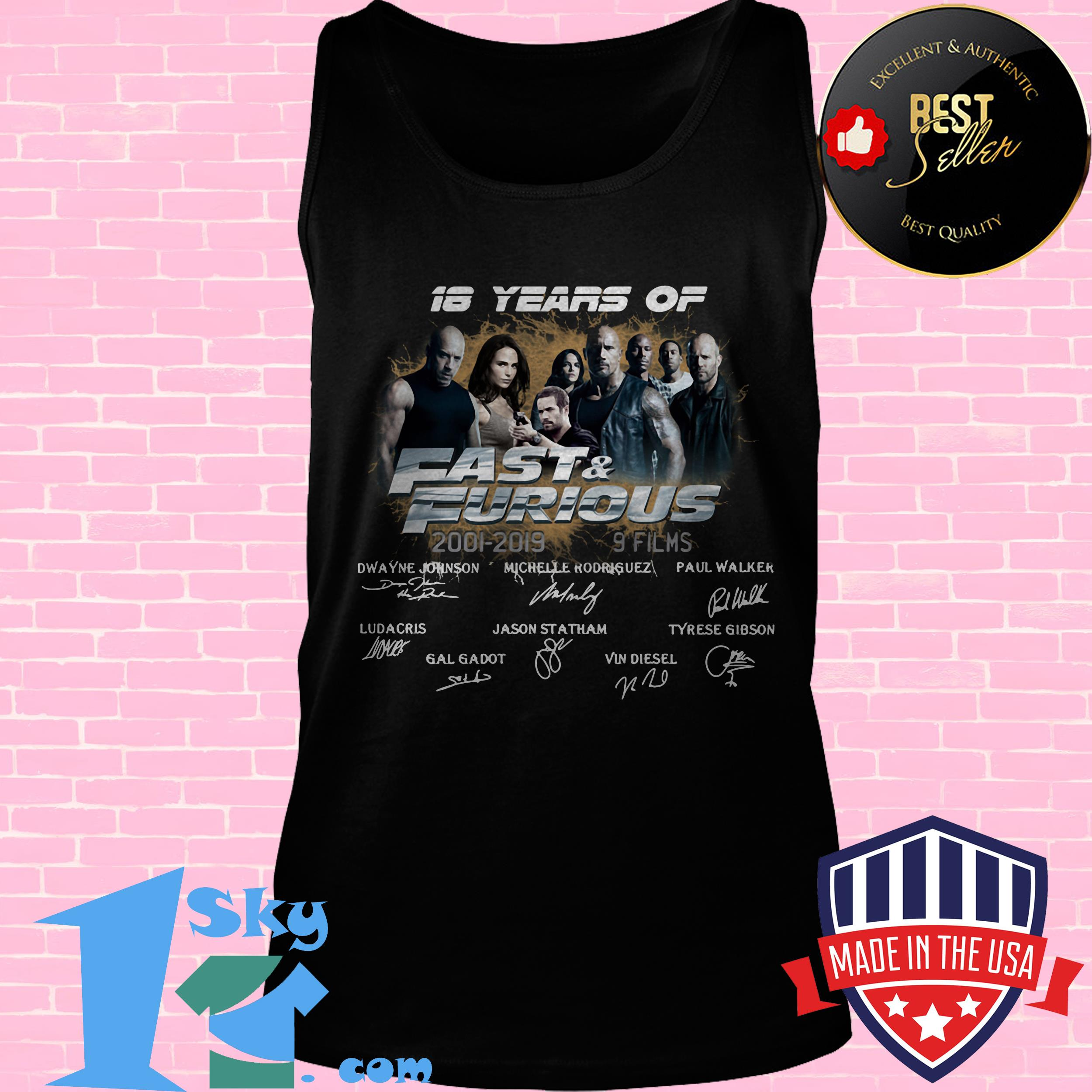 18 years of fast furious 2001 2019 8 films signature tank top - 18 Years Of Fast & Furious 2001-2019 8 Films Signature shirt