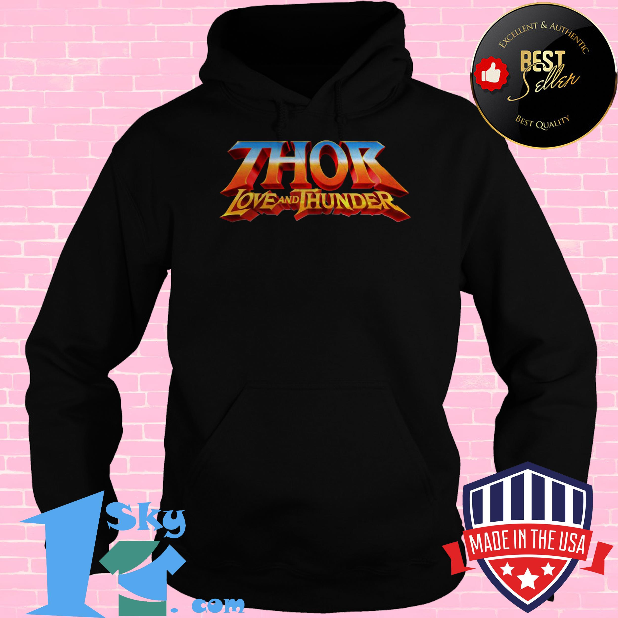 official thor love and thunder hoodie - Official Thor Love and Thunder shirt