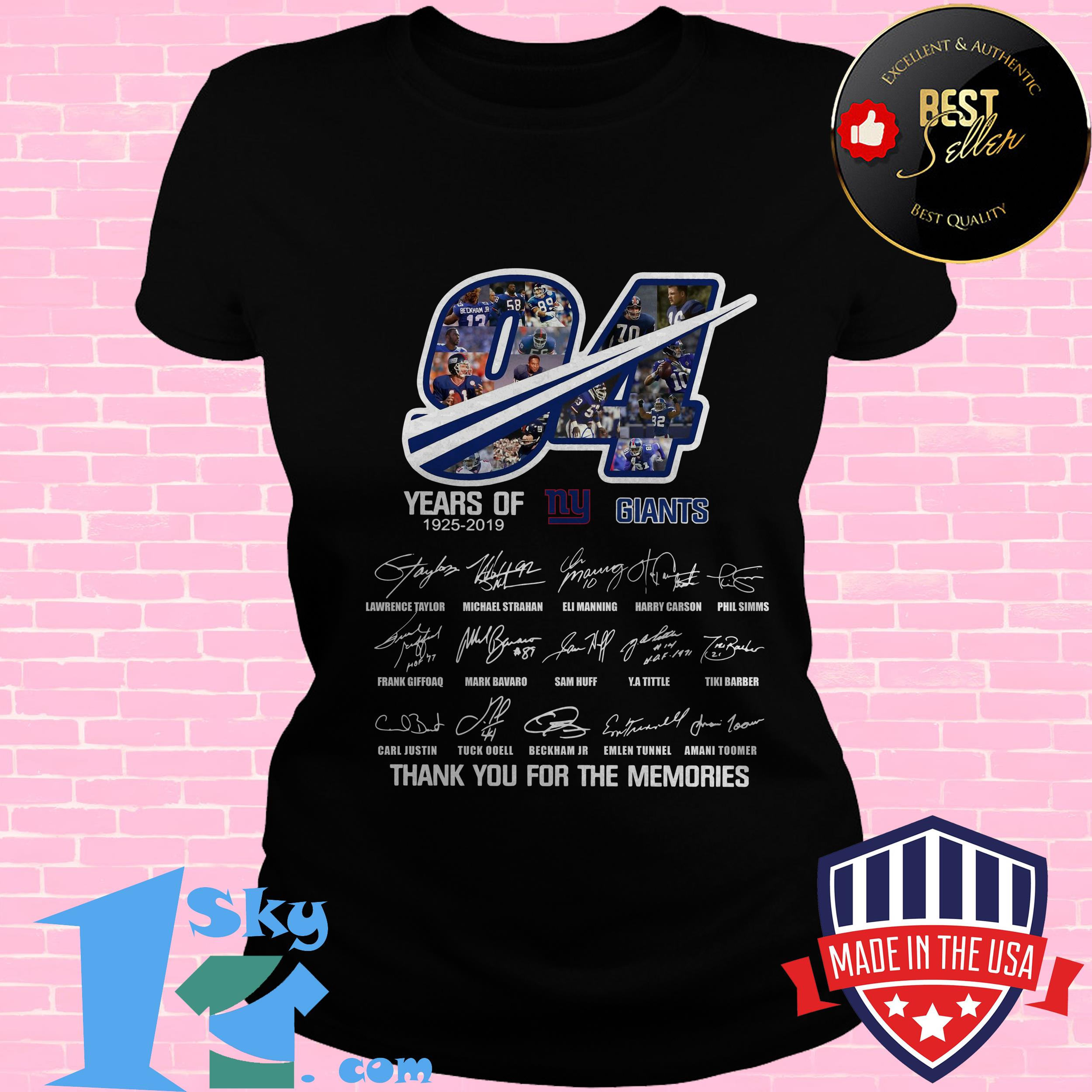 94 years of ny giants 1925 2019 thank you for the memories signature ladies tee - 94 Years Of NY Giants 1925 2019 Thank you For the Memories Signature shirt