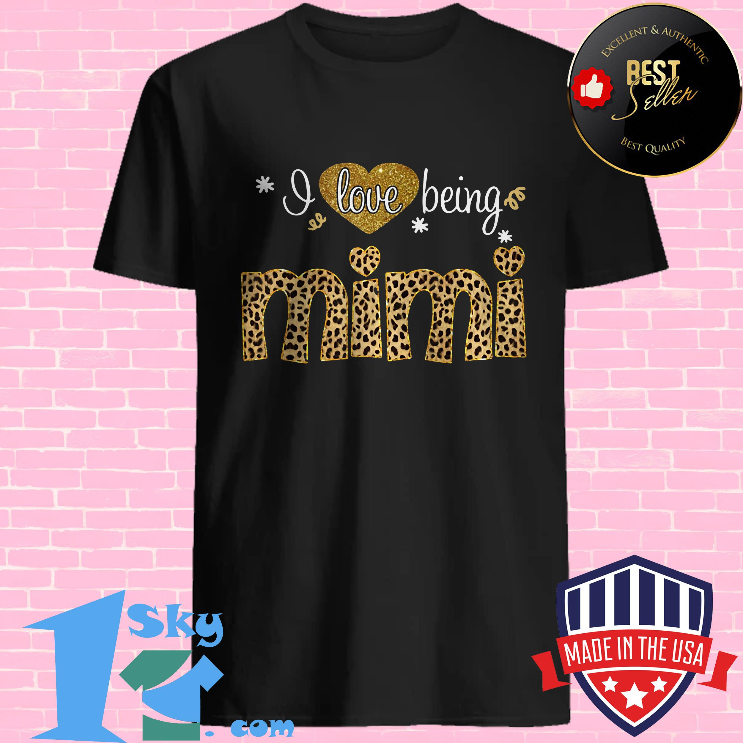 Official Heart I Love Being Mimi Shirt-6853