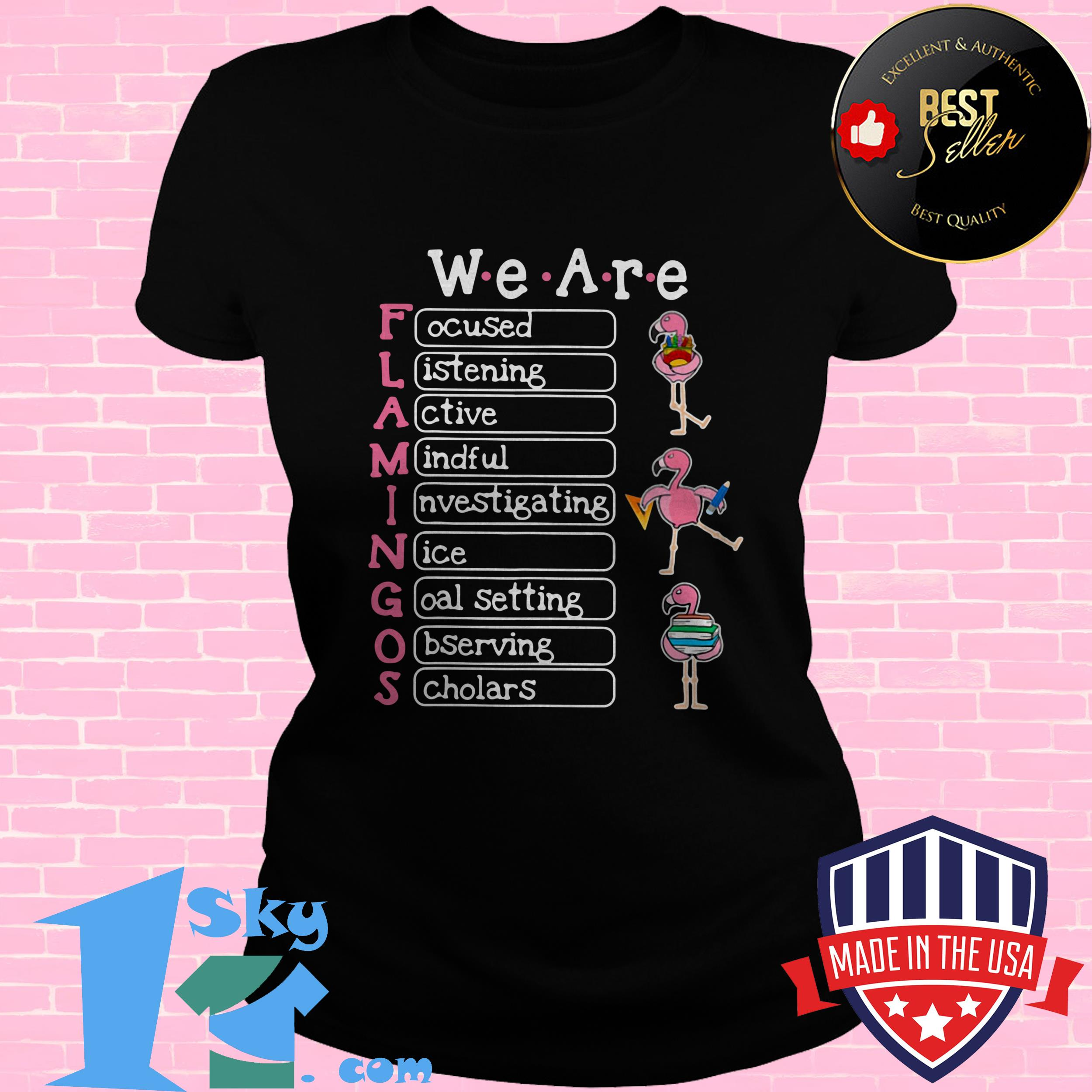 in this classroom we are flamingos focused listening active mindful poster ladies tee - In This Classroom We are Flamingos Focused Listening Active Mindful Poster shirt