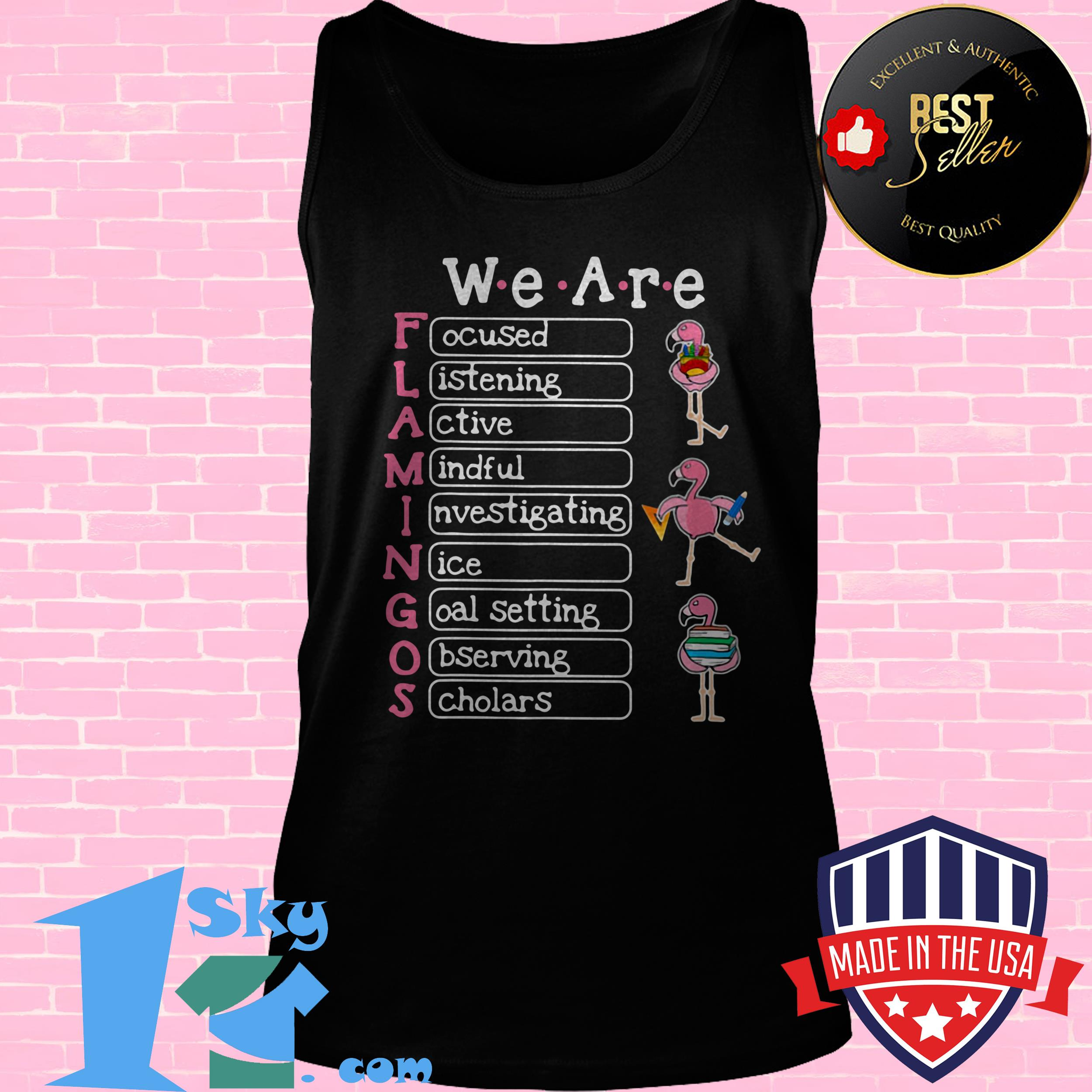 in this classroom we are flamingos focused listening active mindful poster tank top - In This Classroom We are Flamingos Focused Listening Active Mindful Poster shirt