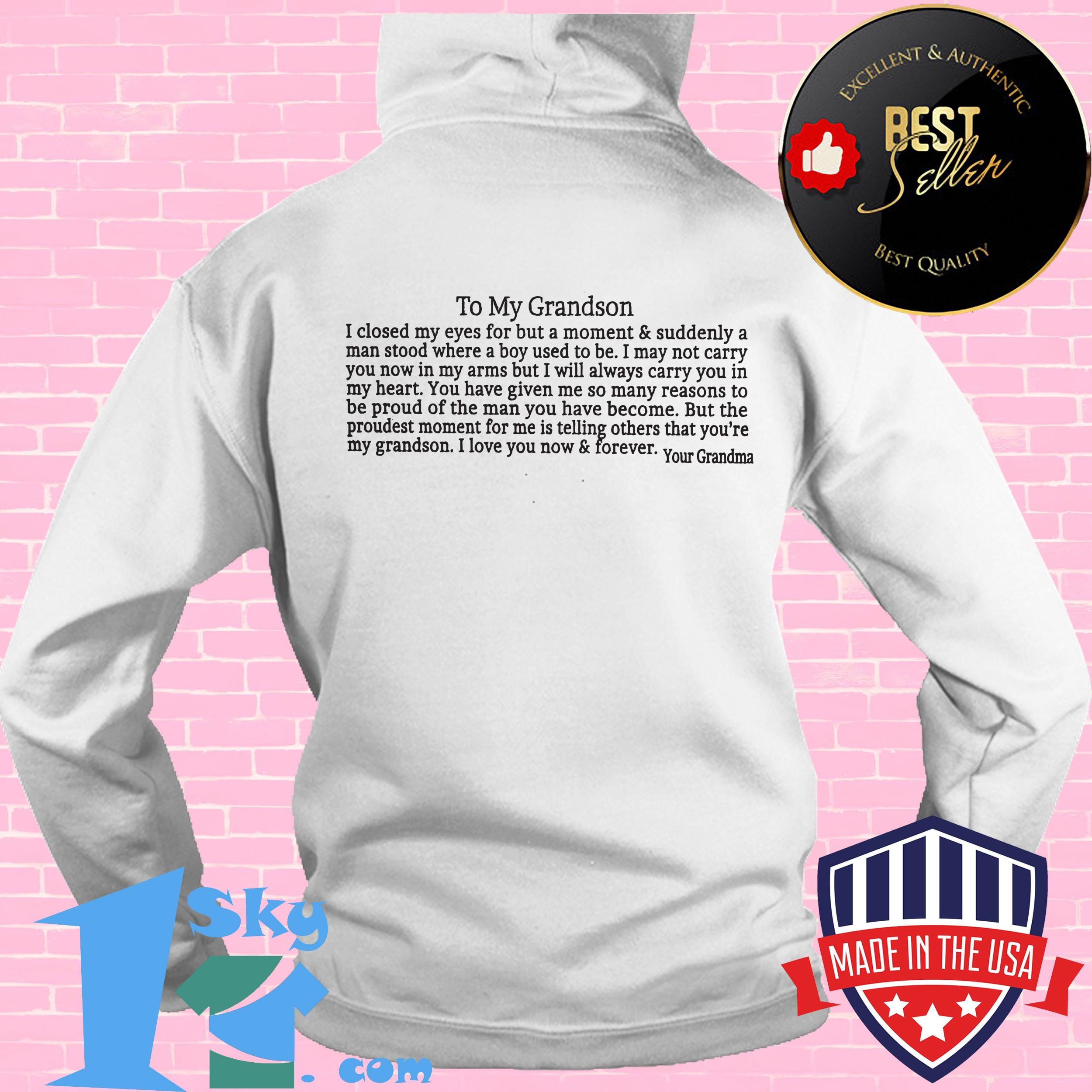 to my grandson i love you now and forever your grandma hoodie - To My Grandson I Love You Now and Forever Your Grandma shirt