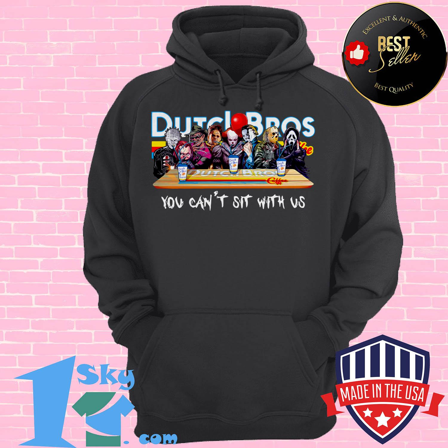 dutch bros coffee horror character movie you cant sit with us hoodie - Dutch Bros Coffee Horror Character movie You Can't Sit with Us shirt