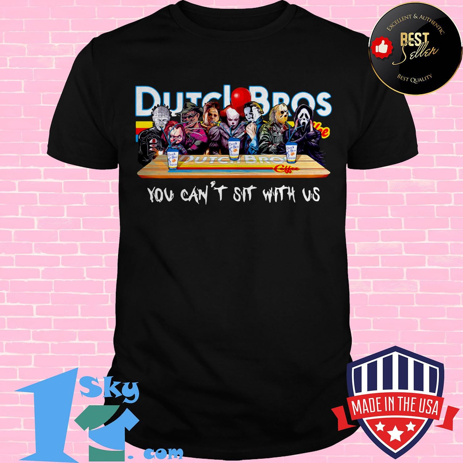 dutch bros coffee horror character movie you cant sit with us ladies tee - Dutch Bros Coffee Horror Character movie You Can't Sit with Us shirt