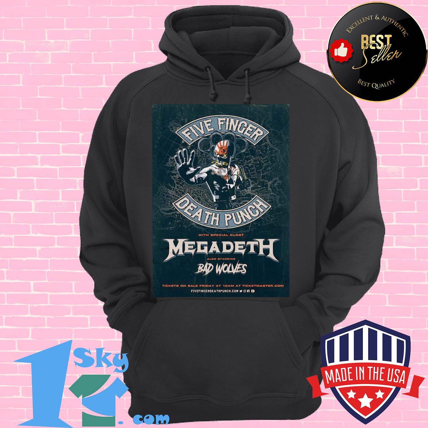 five finger death punch with special guest megadeth also starring bad wolves 2020 european hoodie - Five Finger Death Punch With Special Guest Megadeth Also Starring Bad Wolves 2020 European shirt