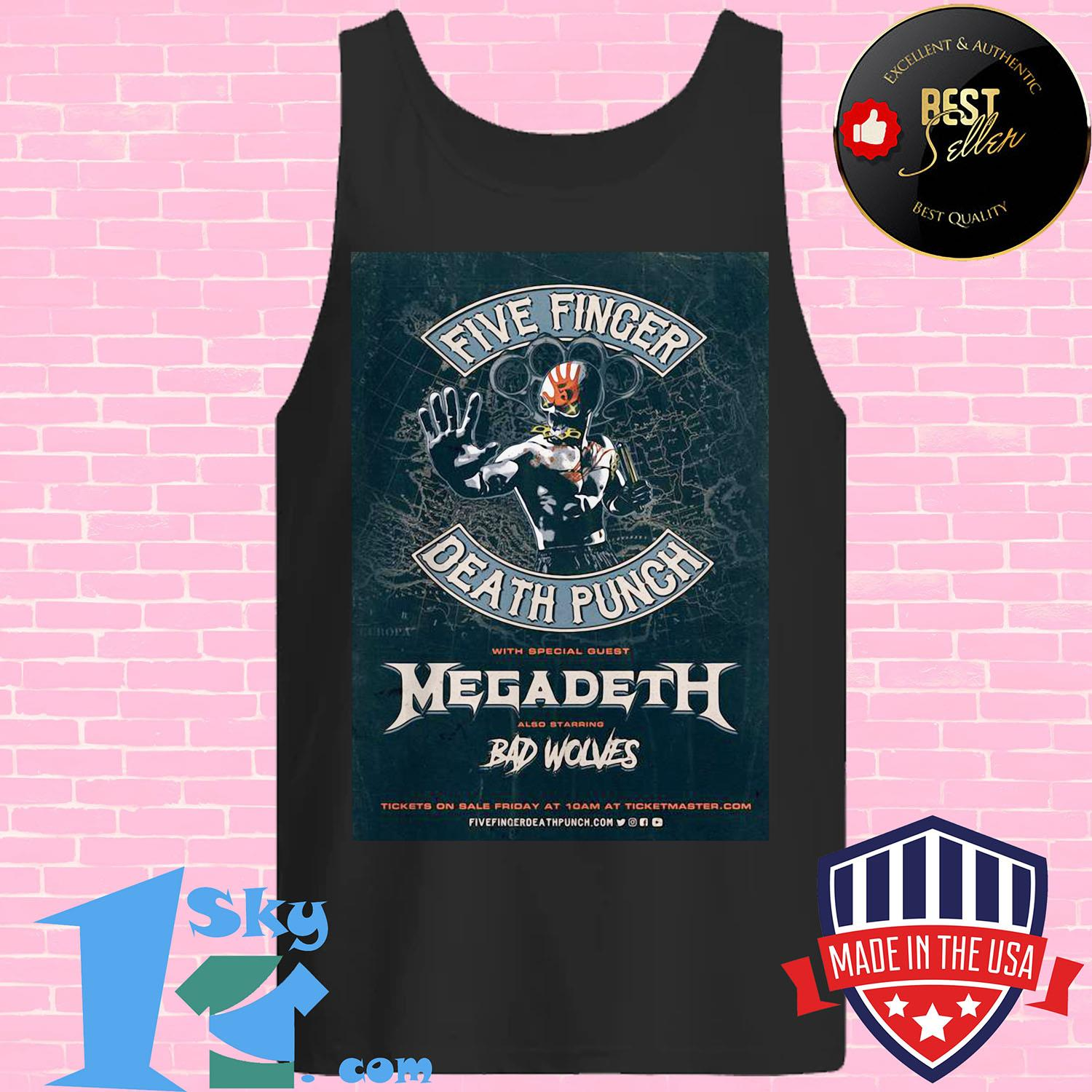 five finger death punch with special guest megadeth also starring bad wolves 2020 european tank top - Five Finger Death Punch With Special Guest Megadeth Also Starring Bad Wolves 2020 European shirt