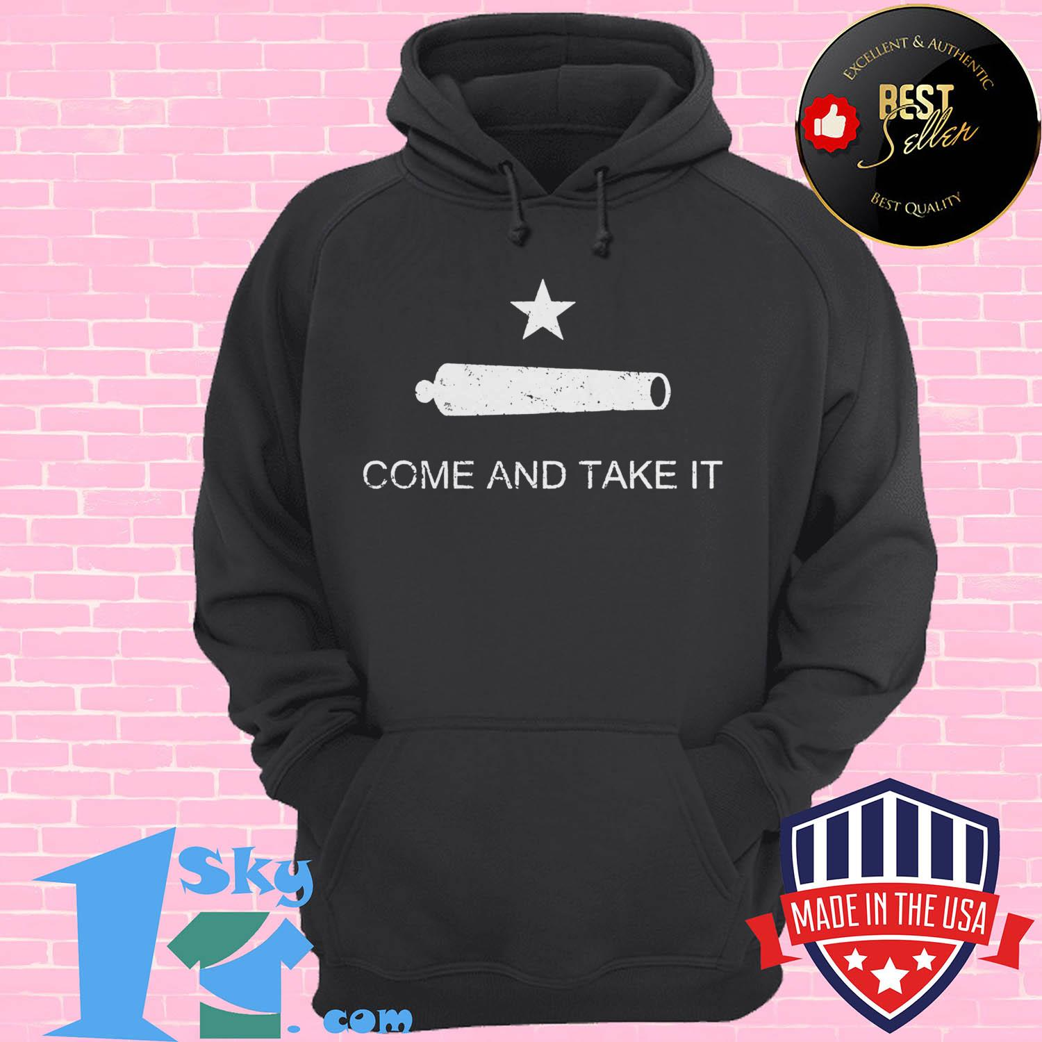 historic texas flag come and take it hoodie - Historic Texas Flag Come and Take It shirt