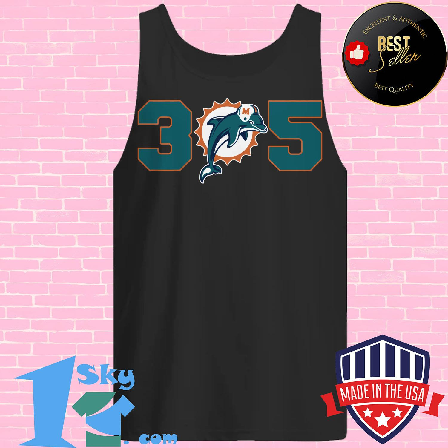 official 305 miami dolphins tank top - Official 305 Miami Dolphins shirt