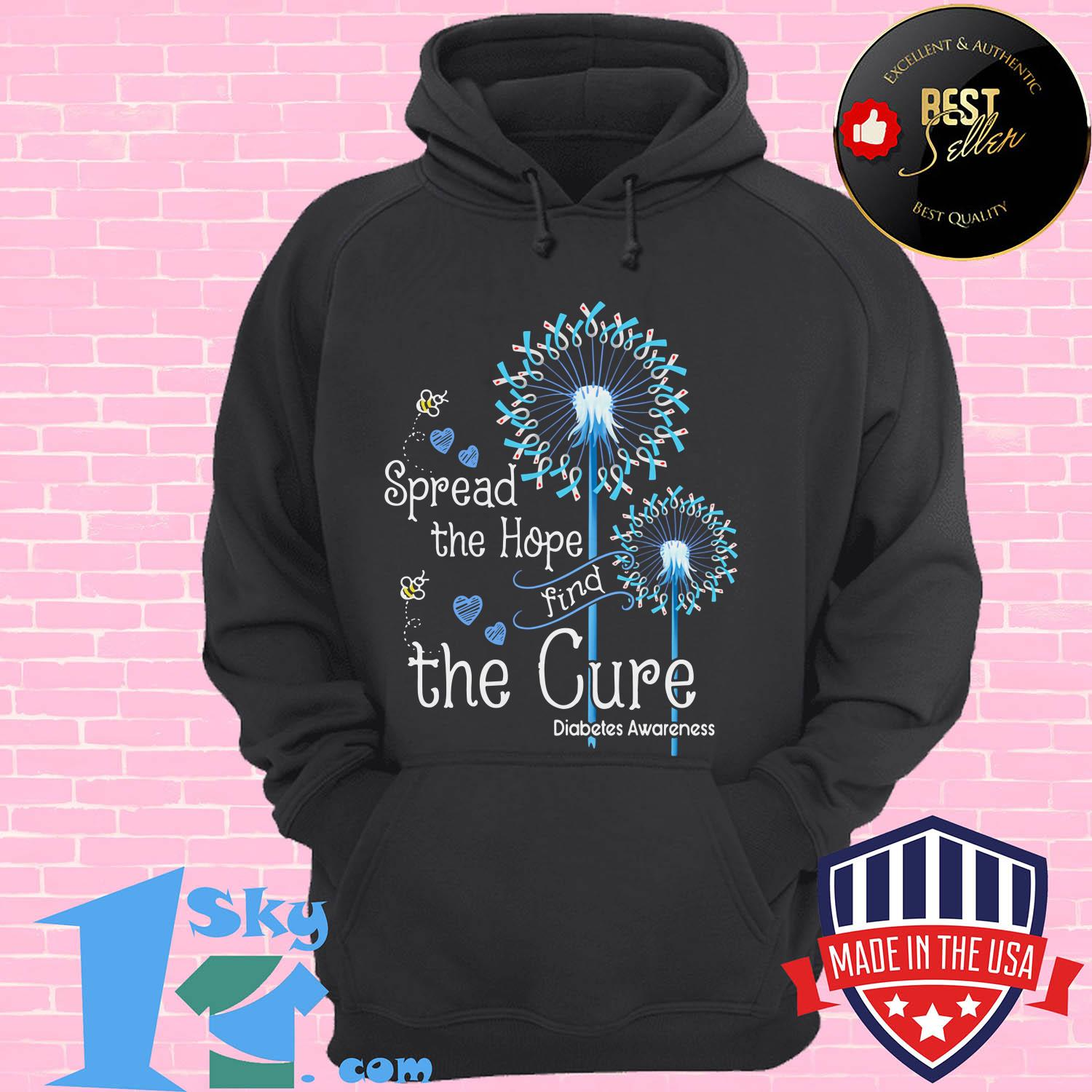 pread the hope find the cure diabetes awareness dandelion hoodie - Spread the hope find the cure diabetes awareness dandelion shirt