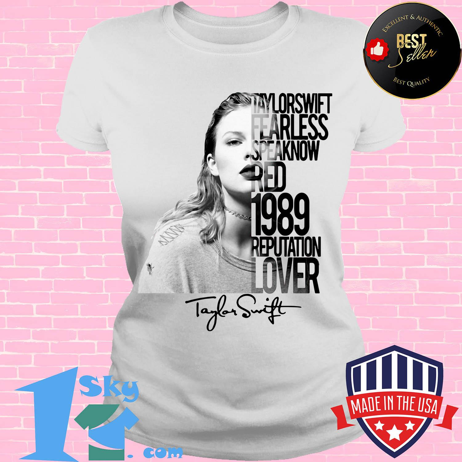 taylor swift fearless speak now red 1989 reputation lover poster ladies tee - Taylor Swift fearless Speak Now Red 1989 Reputation Lover Poster Signature shirt