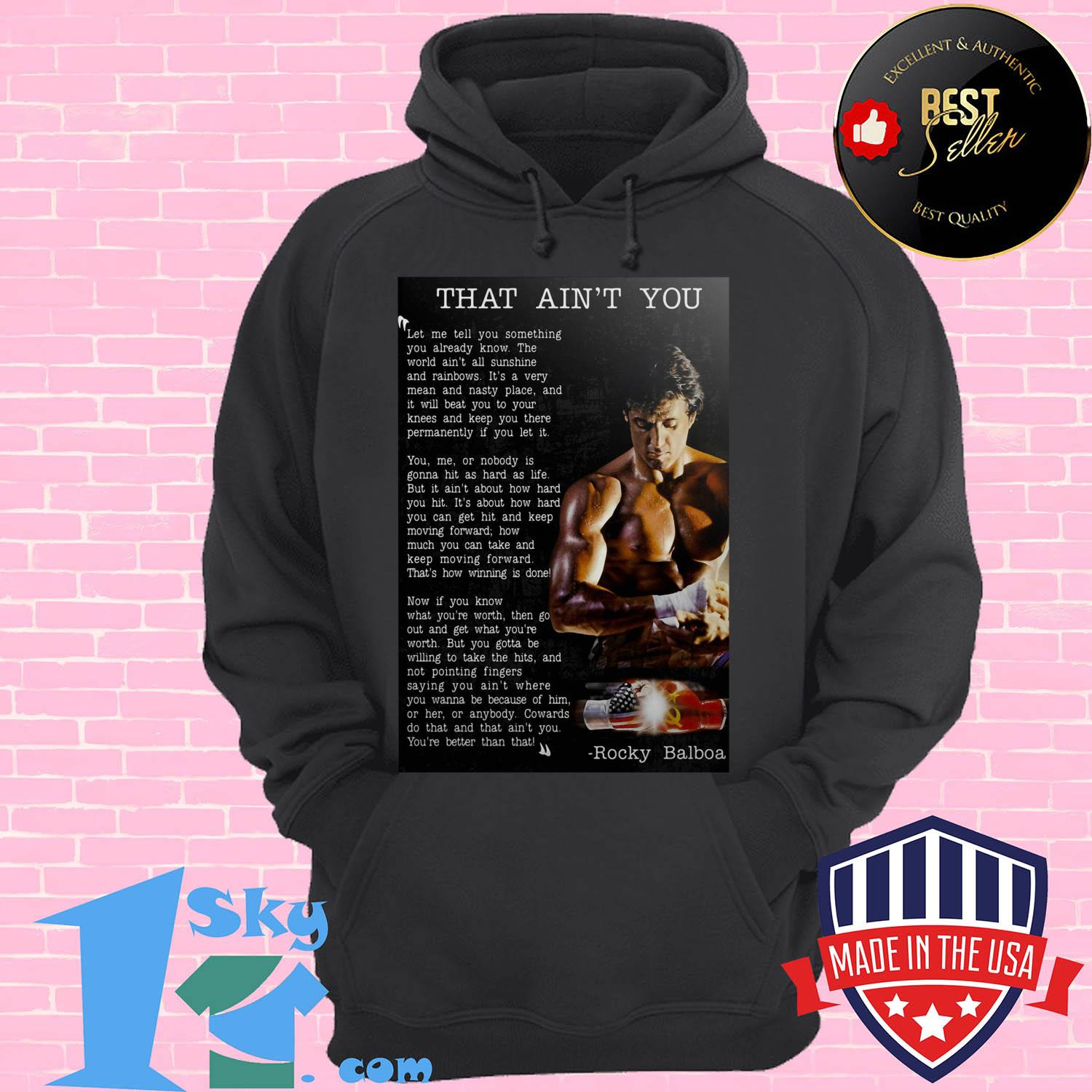 that aint you let me tell you something you already know hoodie - That Ain't You Let Me Tell You Something You Already Know shirt