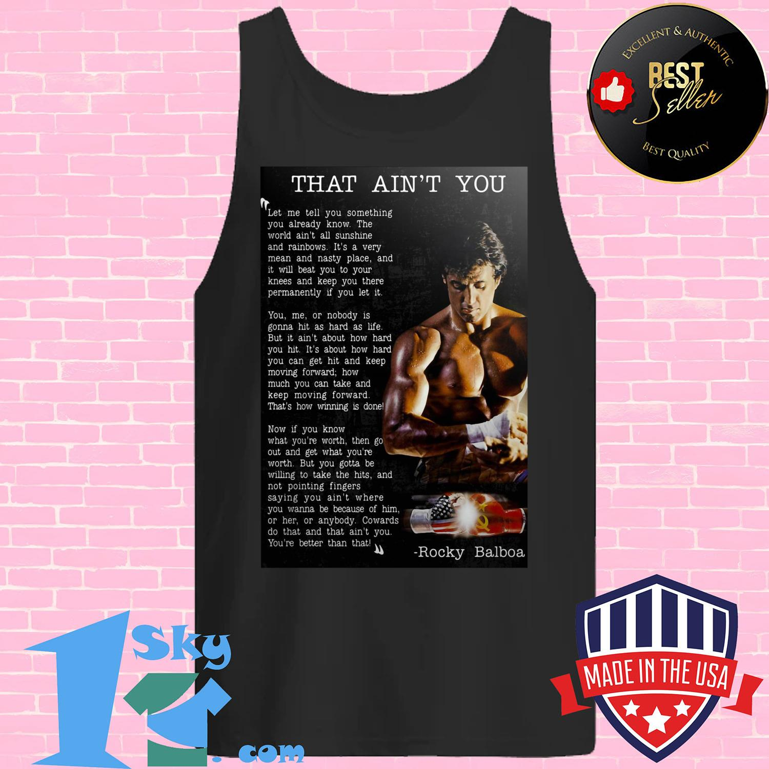 that aint you let me tell you something you already know tank top - That Ain't You Let Me Tell You Something You Already Know shirt