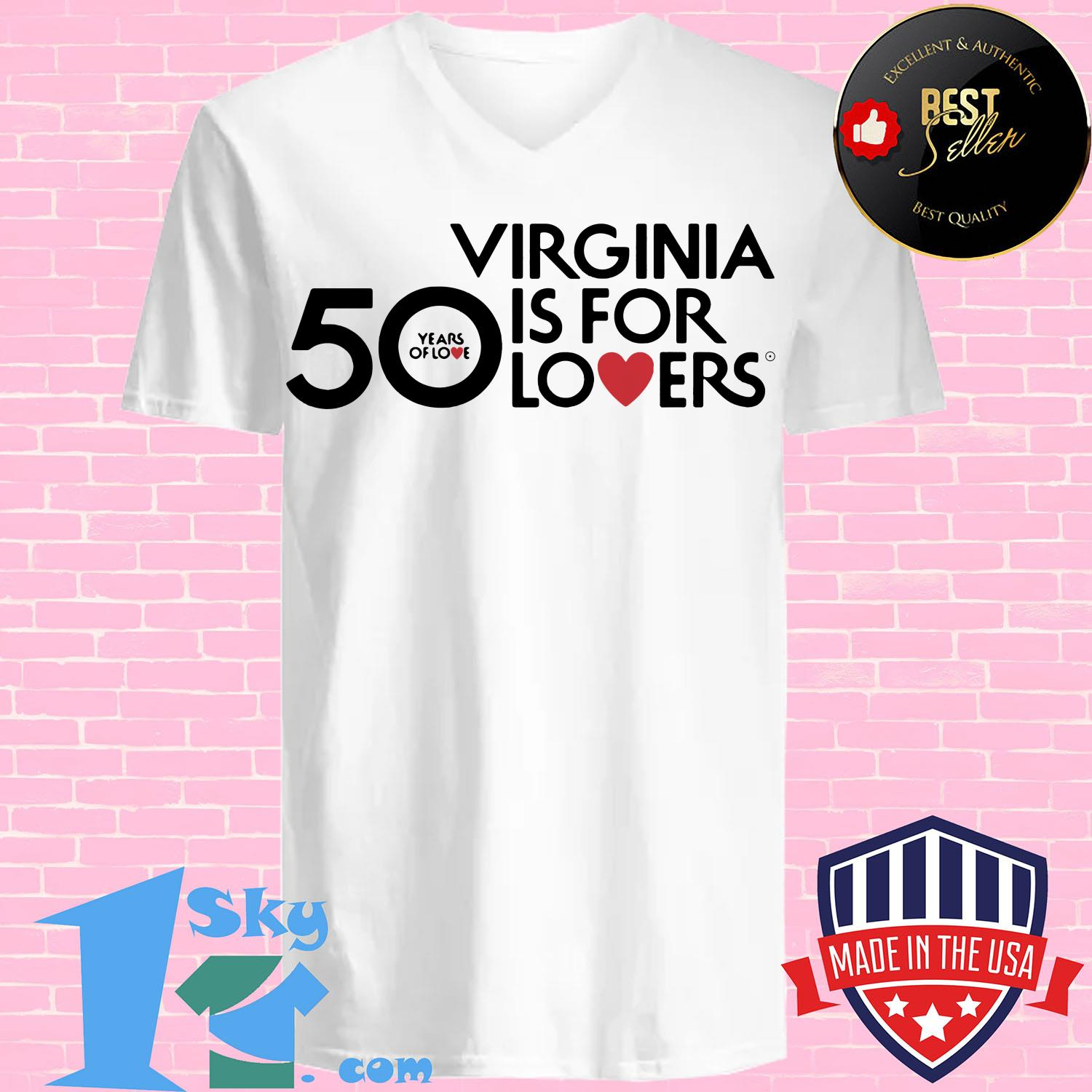 50 Years Of Love Virginia Is For Lovers shirt