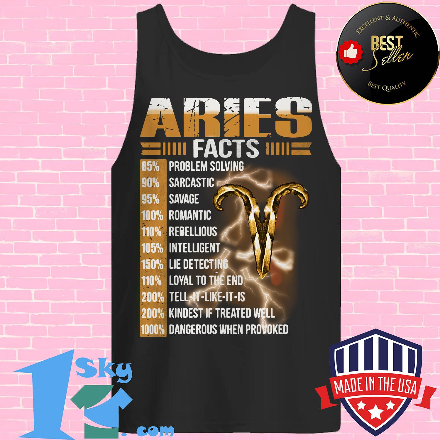 aries facts 85 problem solving 90 sarcastic 95 savage tank top - Aries facts 85% problem solving 90% sarcastic 95% savage shirt