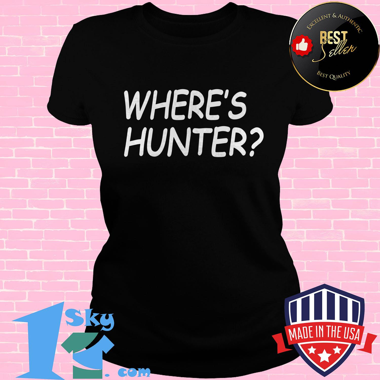 official trump wheres hunter ladies tee - Official Trump Where's Hunter shirt