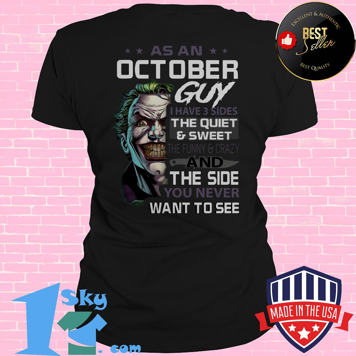 premium joker as an october guy i have 3 sides the quiet sweet the funny crazy and the side you never want to see ladies tee 1 - Premium Joker As An October Guy I Have 3 Sides The Quiet & Sweet The Funny & Crazy And The Side You Never Want To See shirt