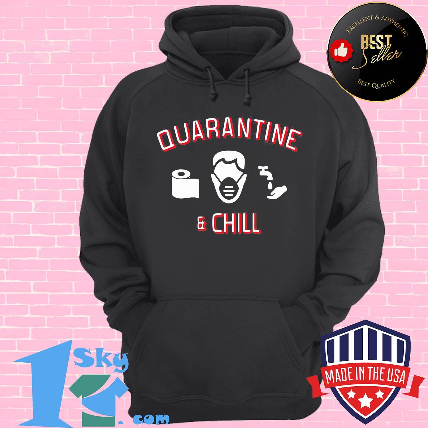 Quarantine and chill toilet paper Corona Covid-19 s Hoodie