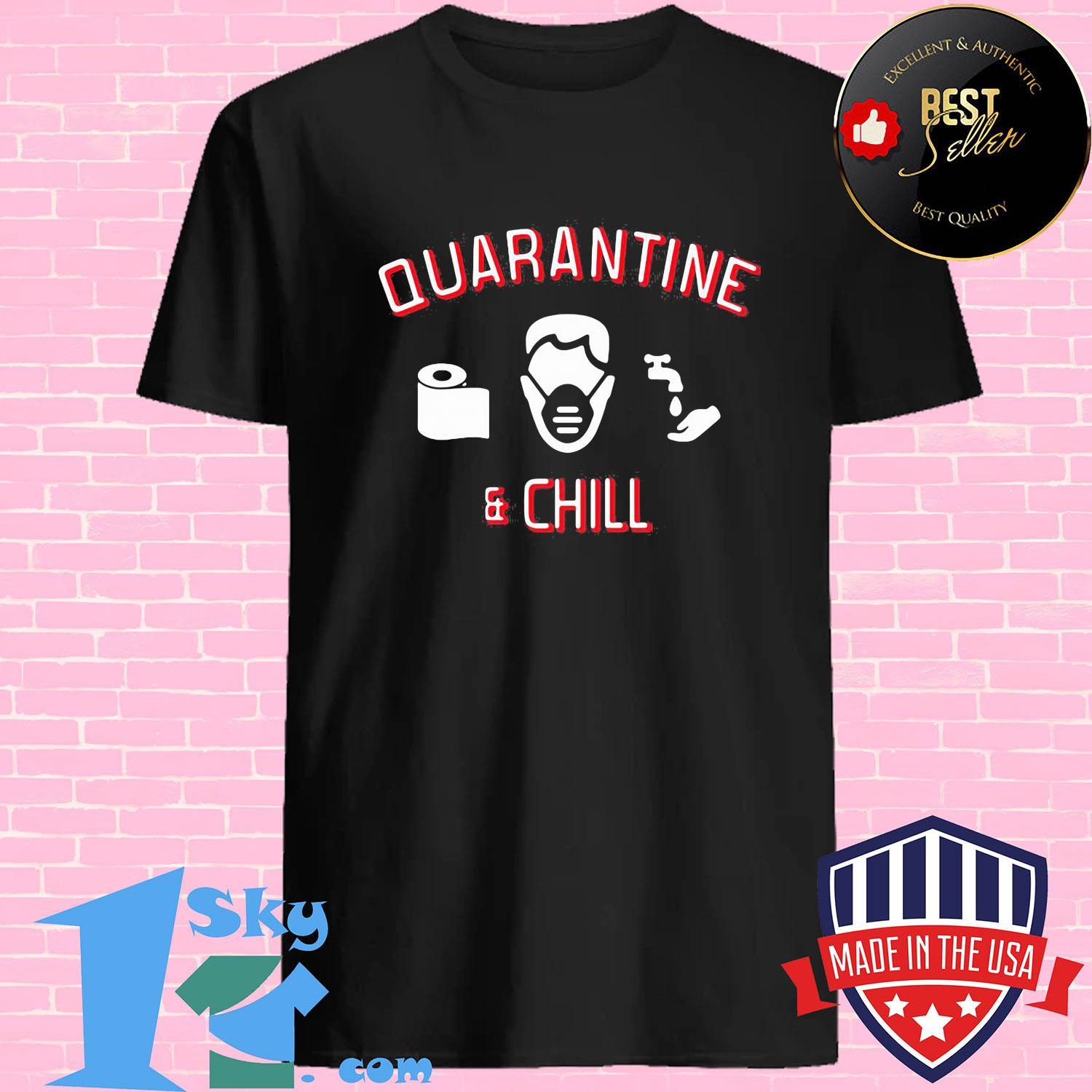 Quarantine and chill toilet paper Corona Covid-19 shirt