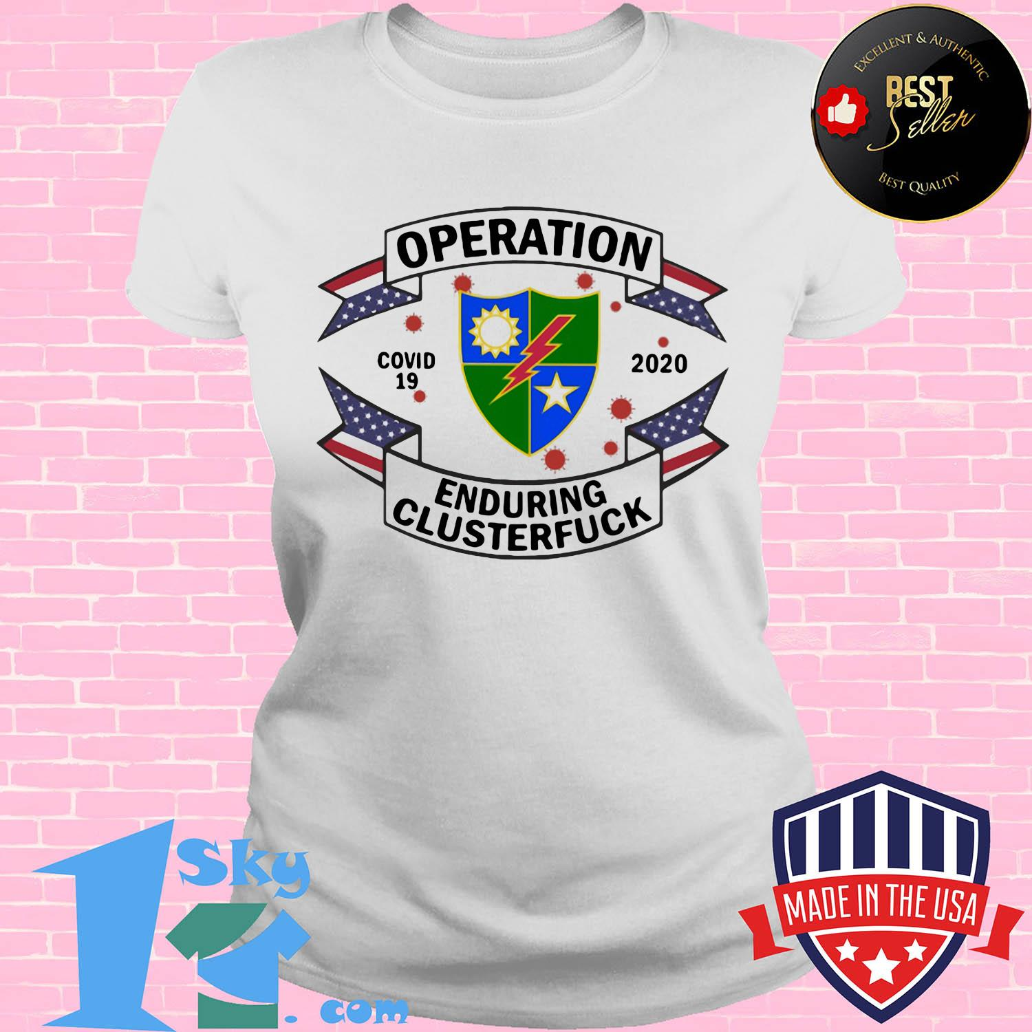 75th ranger regiment operation covid-19 2020 enduring clusterfuck shirt