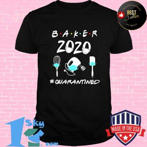 baker 2020 mask quarantined shirt Unisex shirt 300x300 - Shop trending - We offer all trend shirts - 1SkyTee