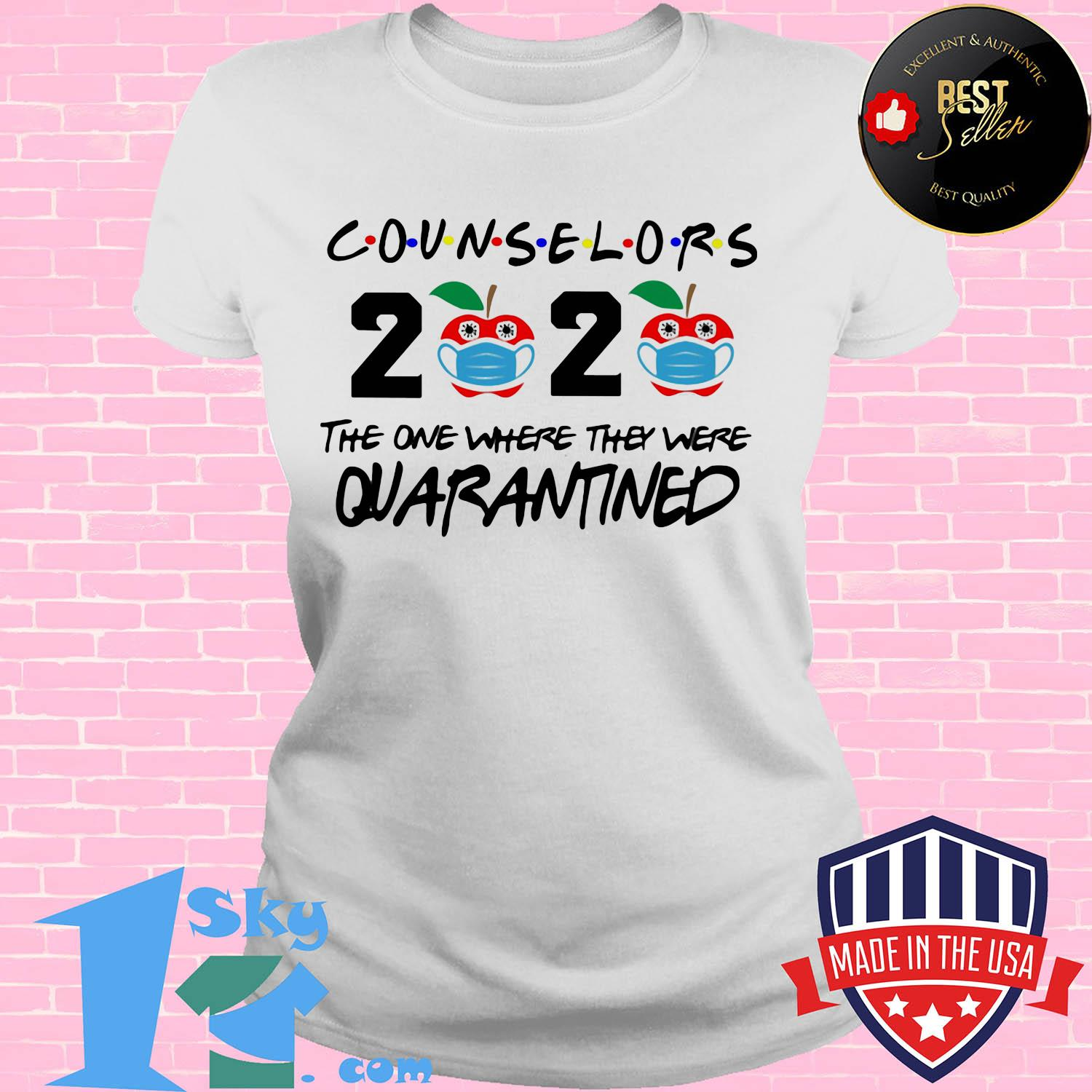 Counselors 2020 the one where they were quarantined apple mask covid-19 shirt