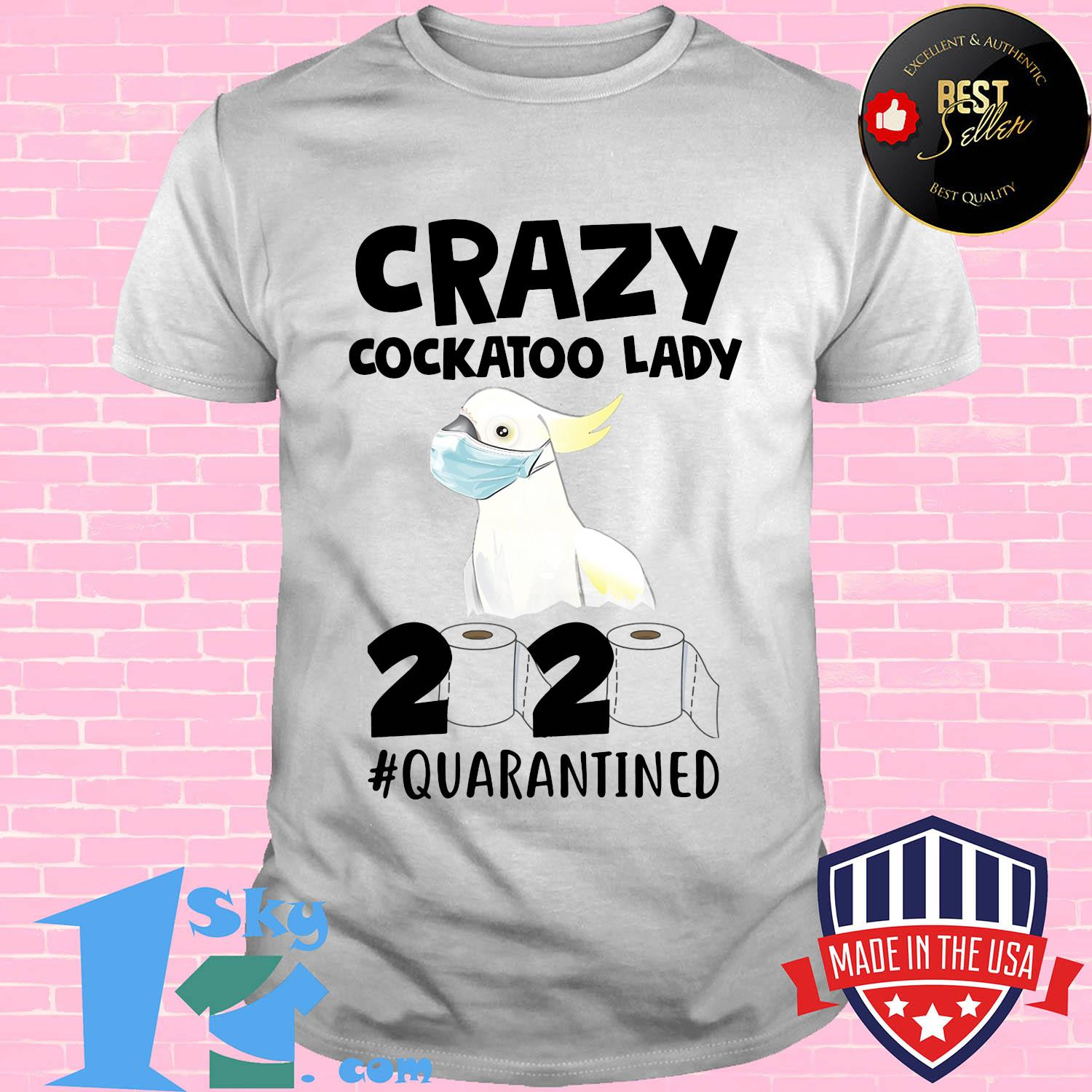 crazy cockatoo lady 2020 isolated toilet paper mask shirt Unisex - Shop trending - We offer all trend shirts - 1SkyTee