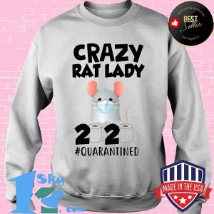 Crazy Rat lady 2020 isolated toilet paper mask s Sweater