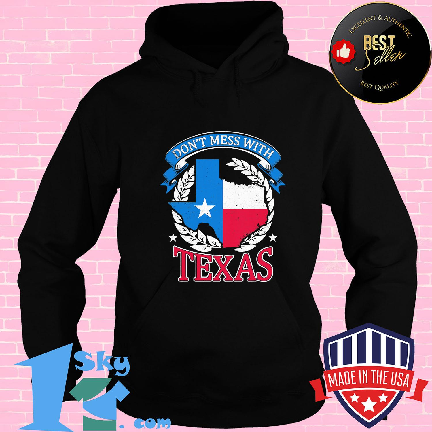 dont mess with texas flag shirt Hoodie - Shop trending - We offer all trend shirts - 1SkyTee