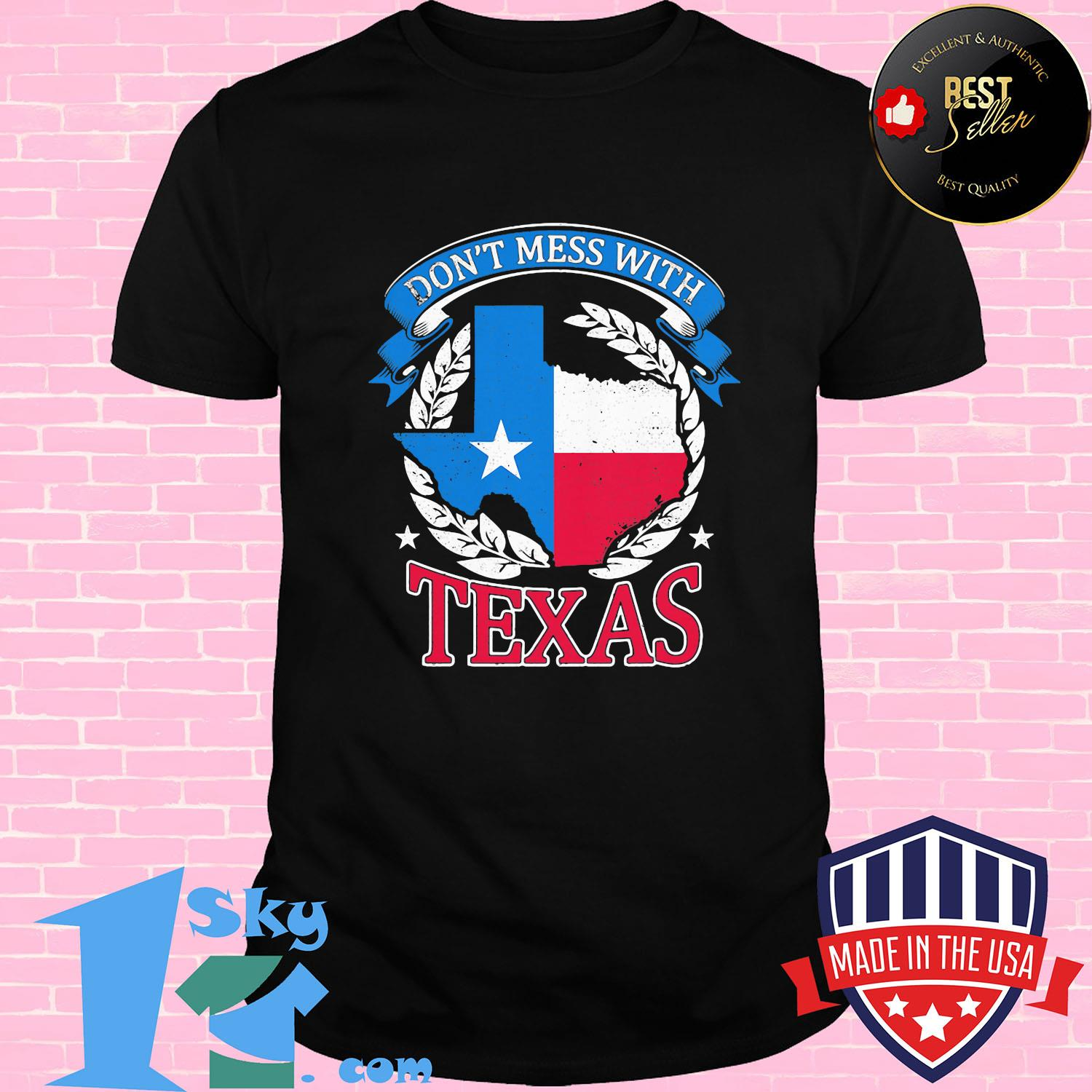 dont mess with texas flag shirt Unisex shirt - Shop trending - We offer all trend shirts - 1SkyTee