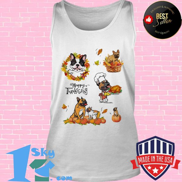 Frenchie dog cook happy thanks giving shirt