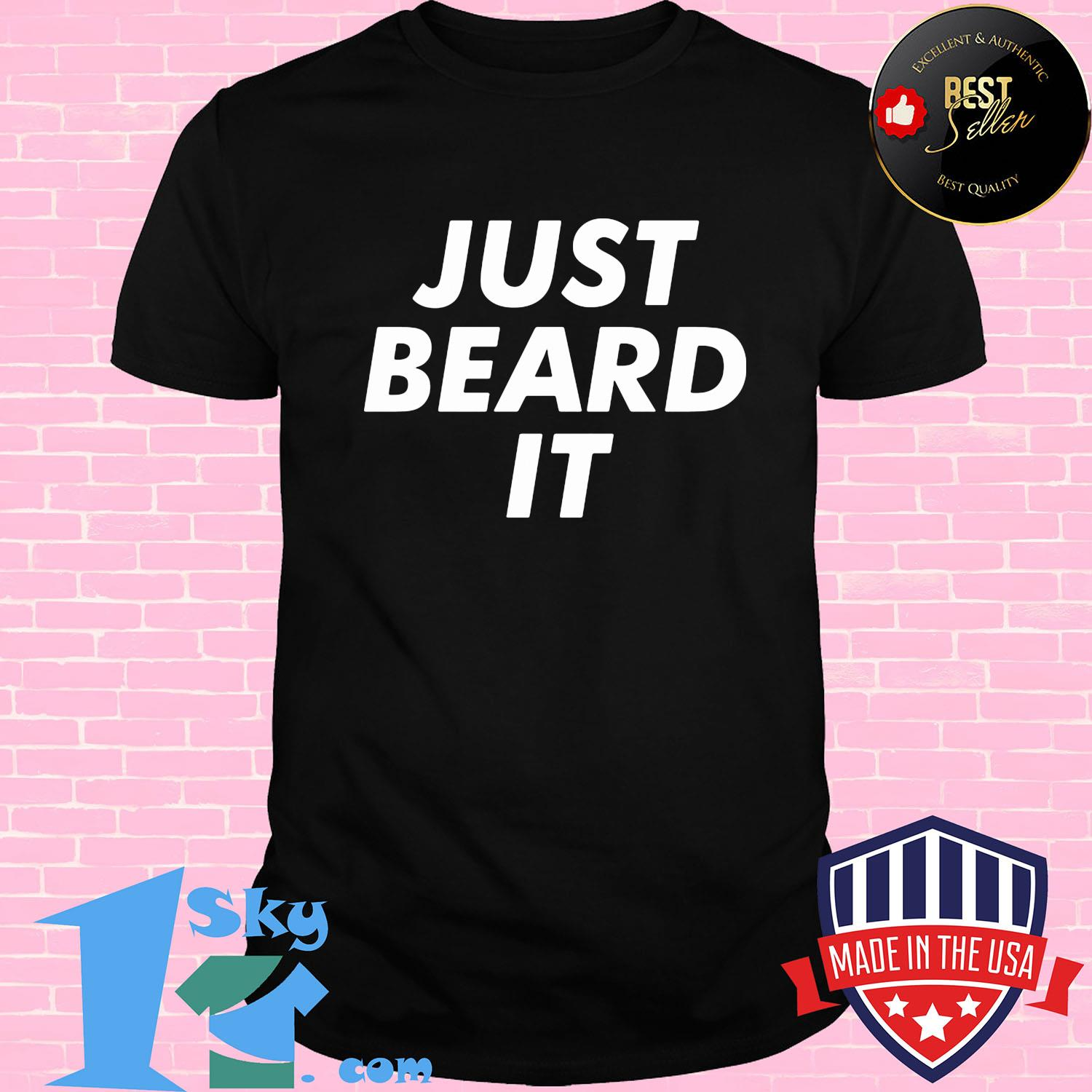 Official just bread it shirt