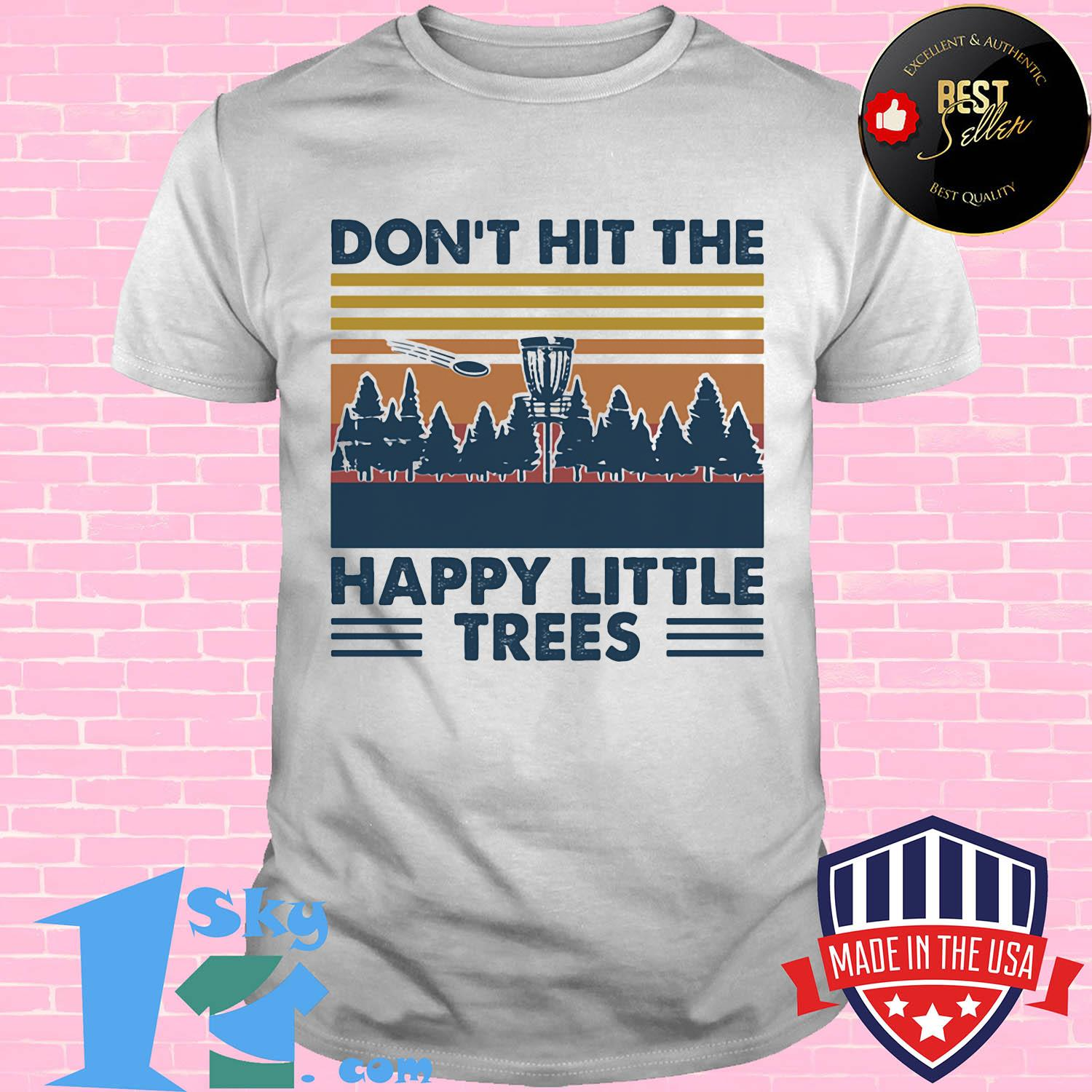 Disc golf hit the happy little trees vintage shirt