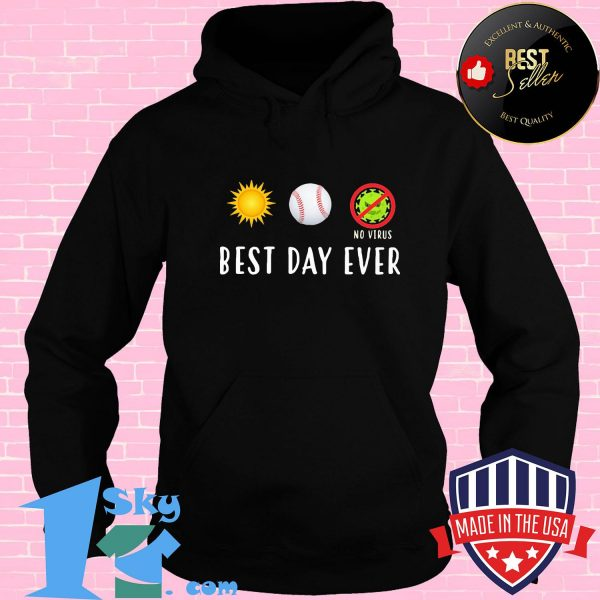 Best day ever no virus Covid-19 shirt