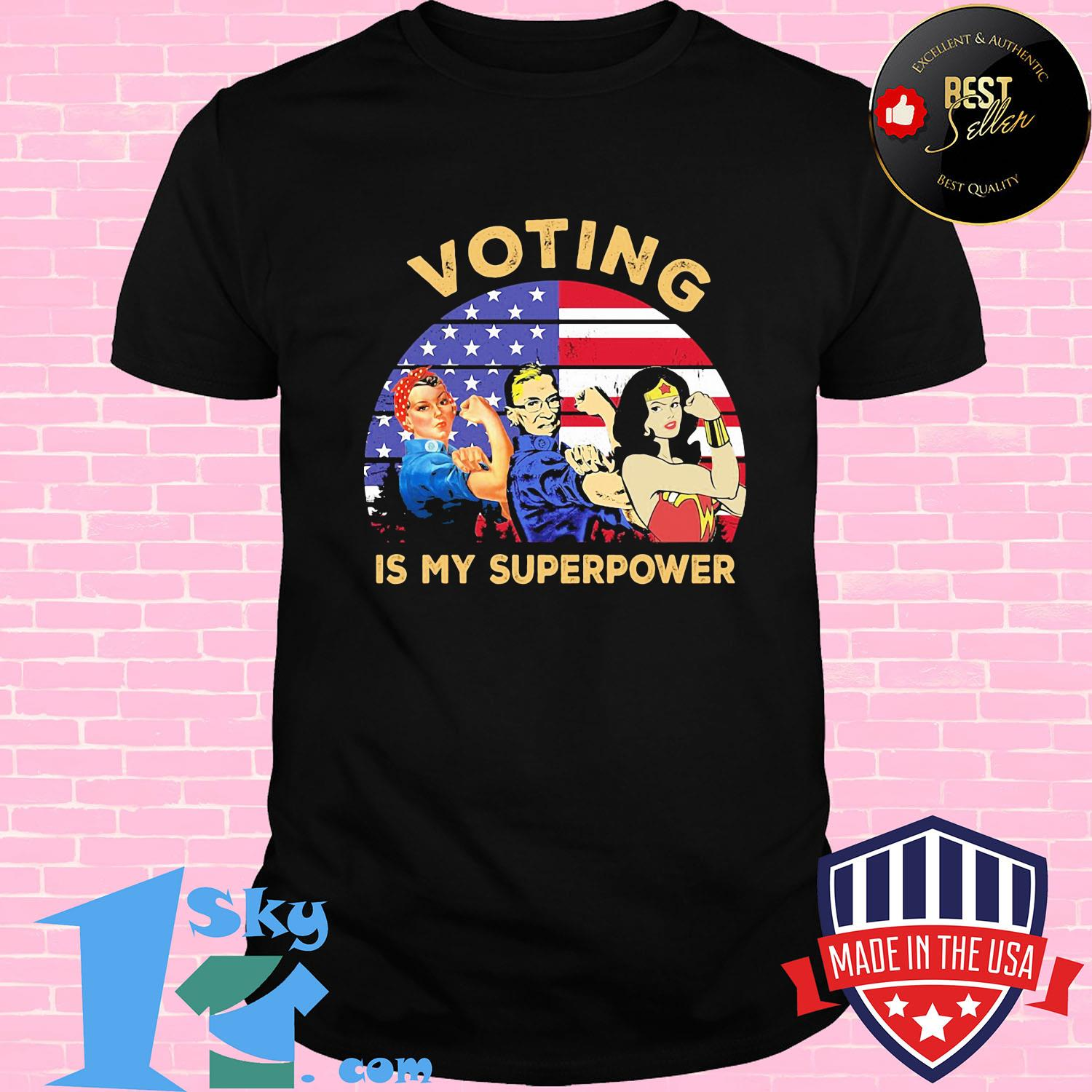 Independence Day voting is my superpower shirt