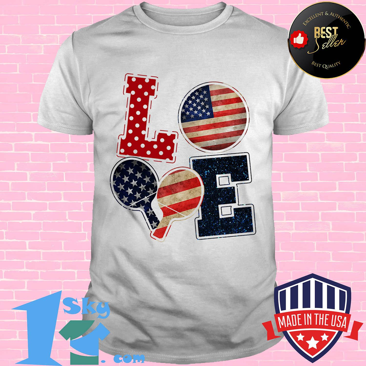Love table tennis American flag veteran Independence Day shirt