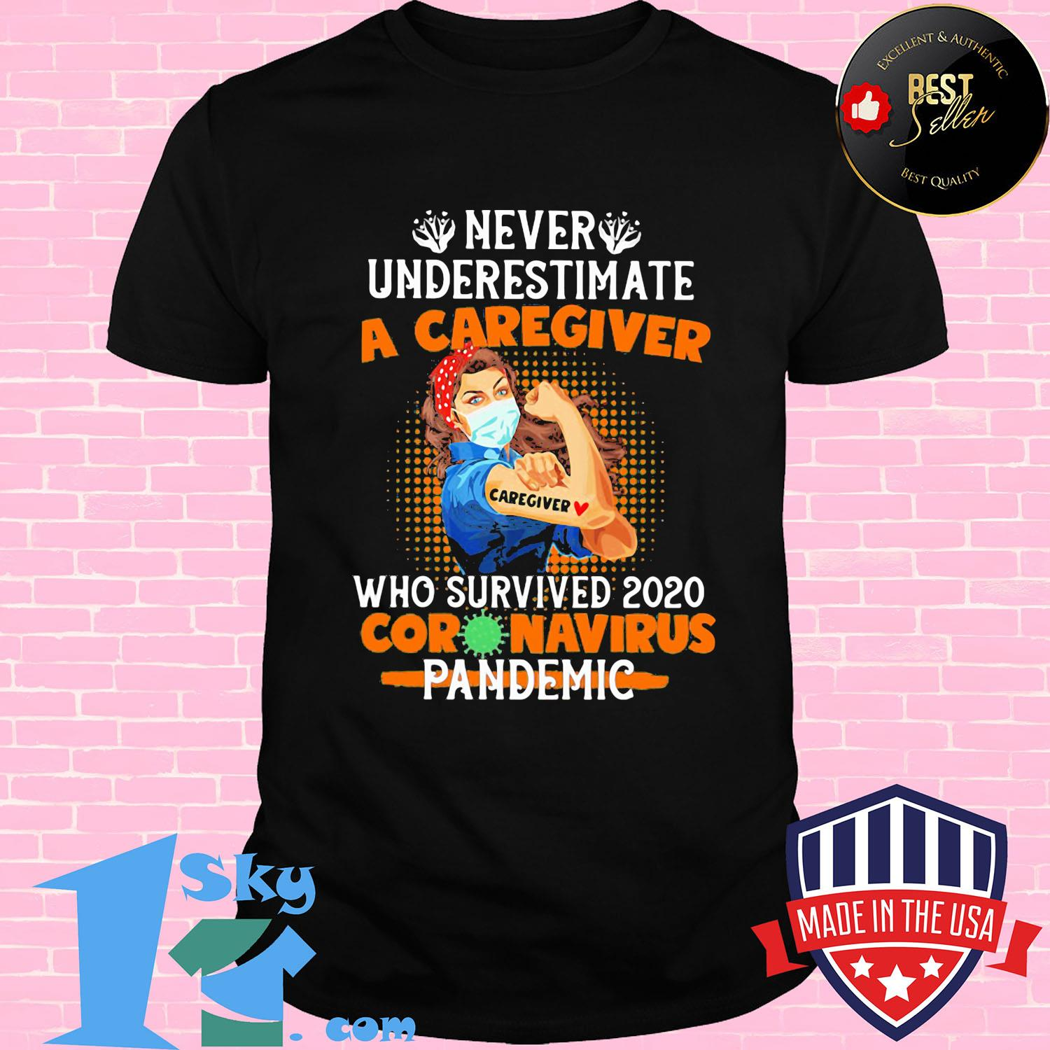 Never underestimate a caregiver who survived 2020 coronavirus pandemic mask shirt