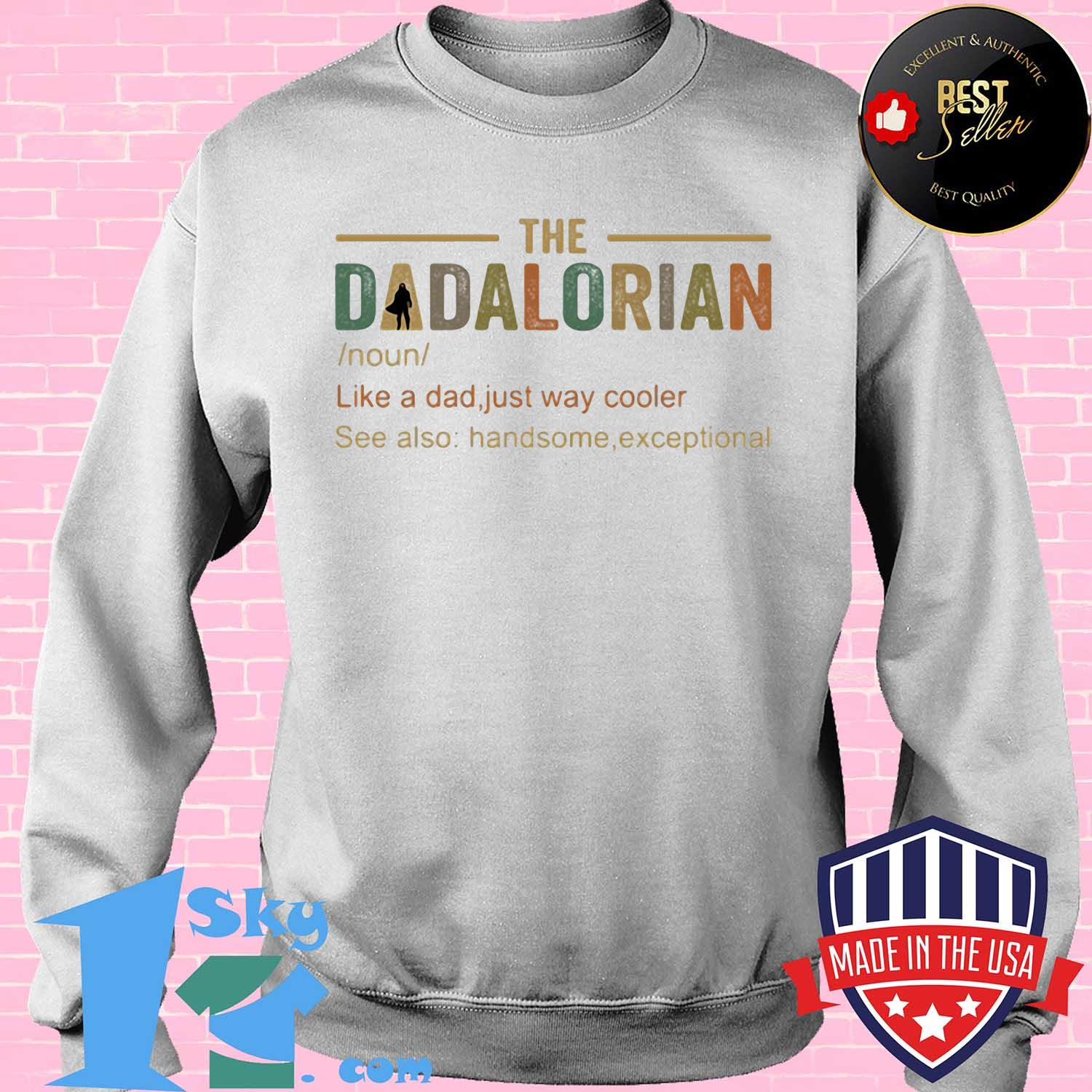 The dadalorian like a dad just way cooler s Sweater