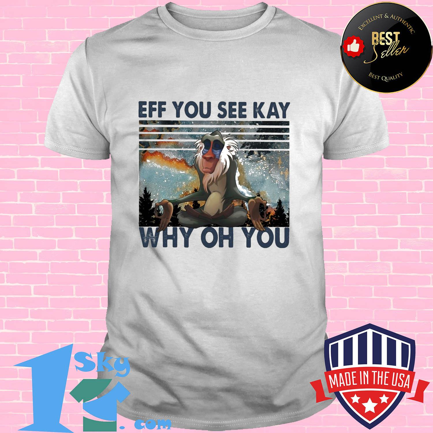 Eff you see kay why oh you vintage shirt
