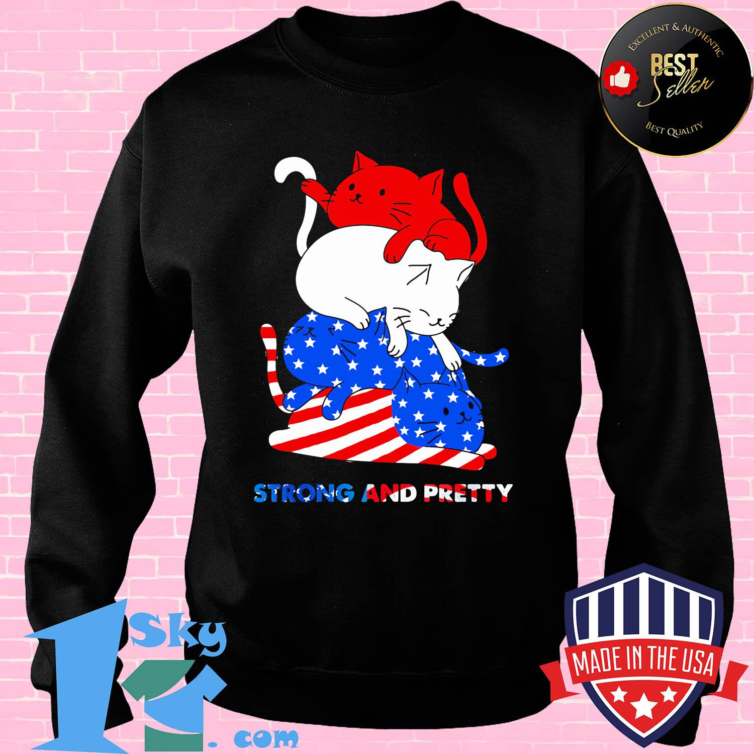In 7 cat strong and pretty American flag veteran Independence Day shirt