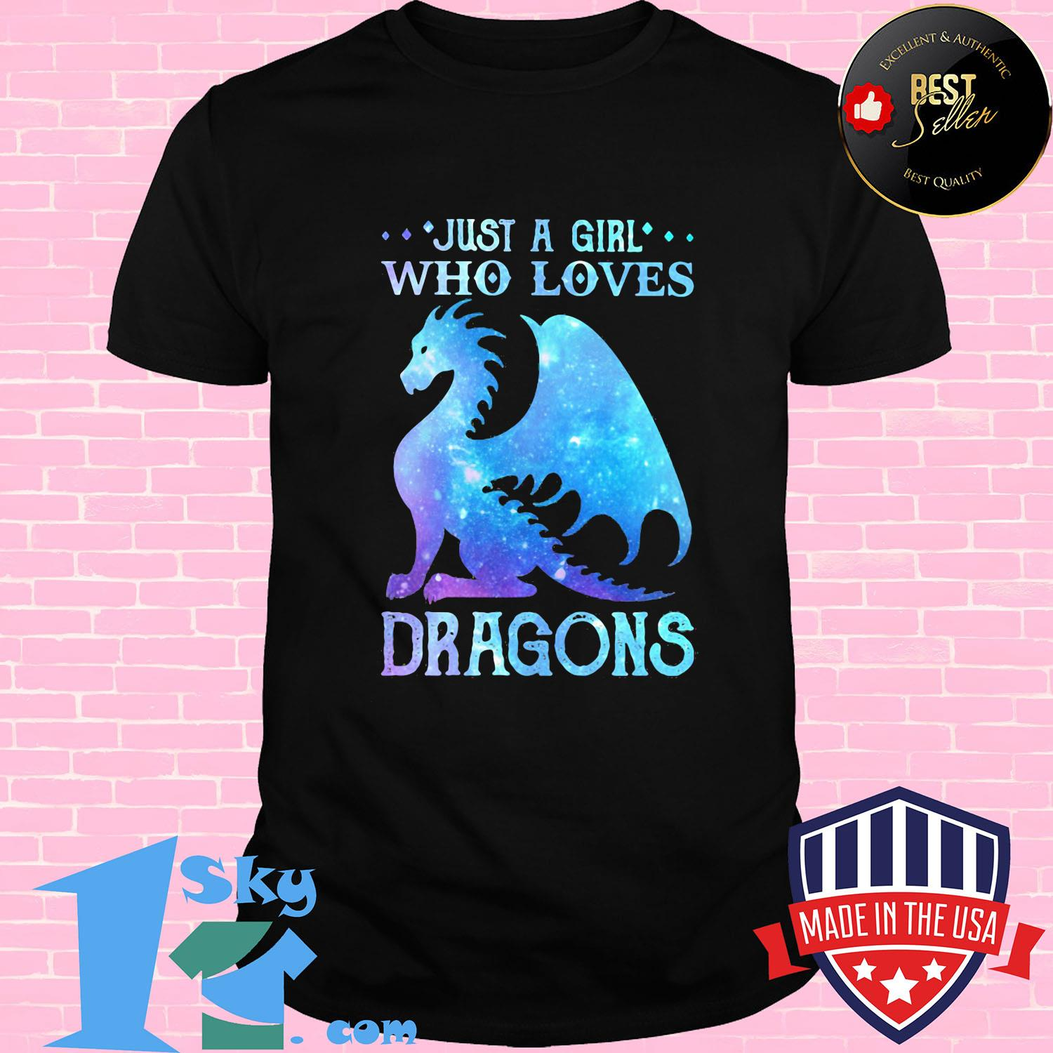 Just a girl who loves dragons shirt