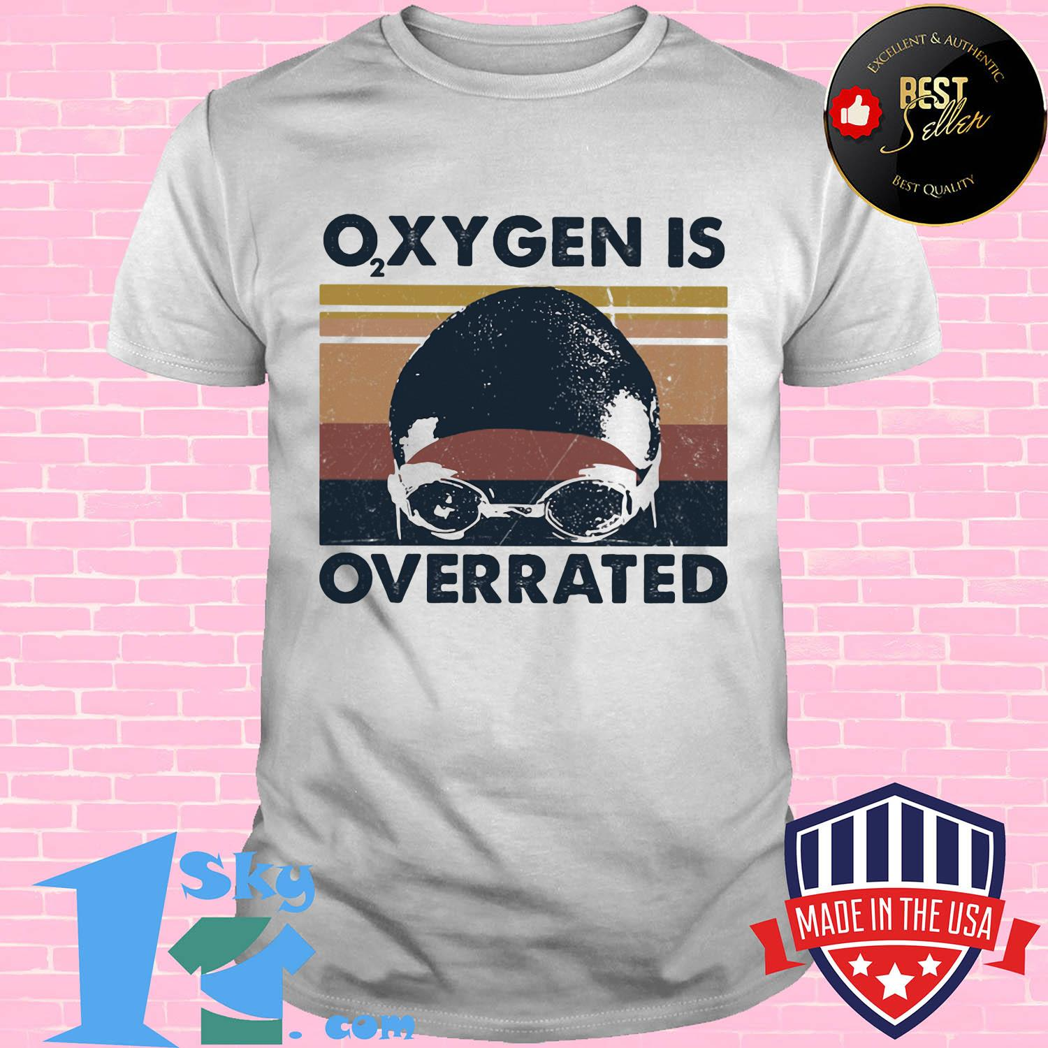 Swimming Oxygen is overrated vintage shirt