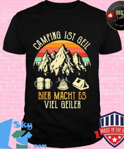 3ba803bc camping ist gell bier macht es viel geiler vintage retro shirt unisex 247x296 - Shop trending - We offer all trend shirts - 1SkyTee